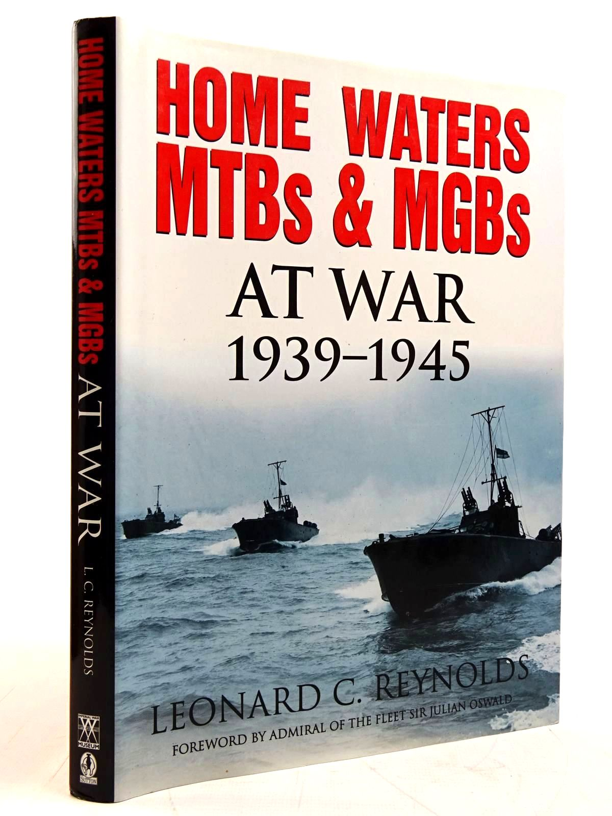 Photo of HOME WATERS MTBS & MGBS AT WAR 1939-1945 written by Reynolds, Leonard C. published by Sutton Publishing (STOCK CODE: 2131455)  for sale by Stella & Rose's Books
