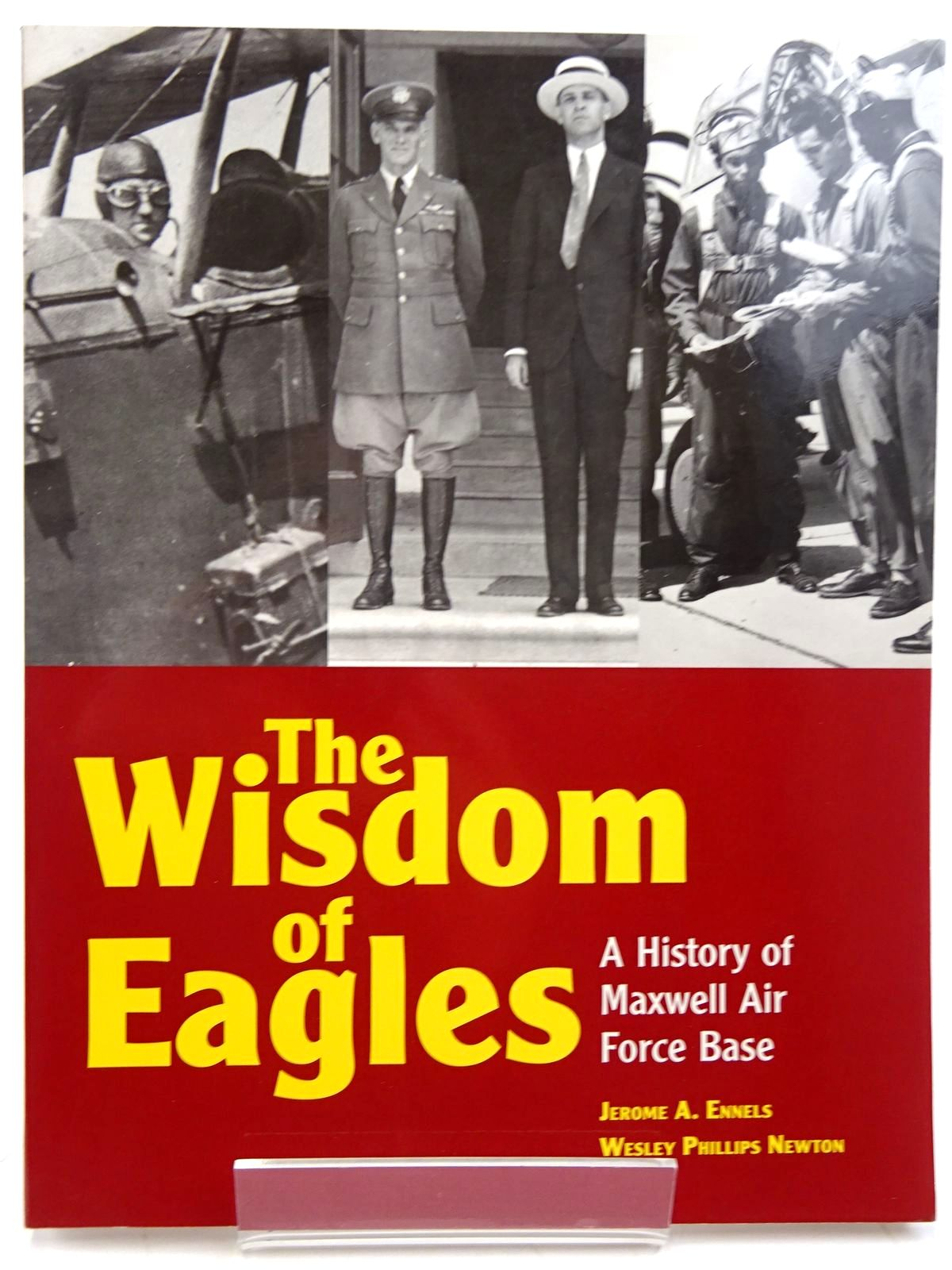 Photo of THE WISDOM OF EAGLES written by Ennels, Jerome A.<br />Newton, Wesley Phillips published by Black Belt Press (STOCK CODE: 2131480)  for sale by Stella & Rose's Books