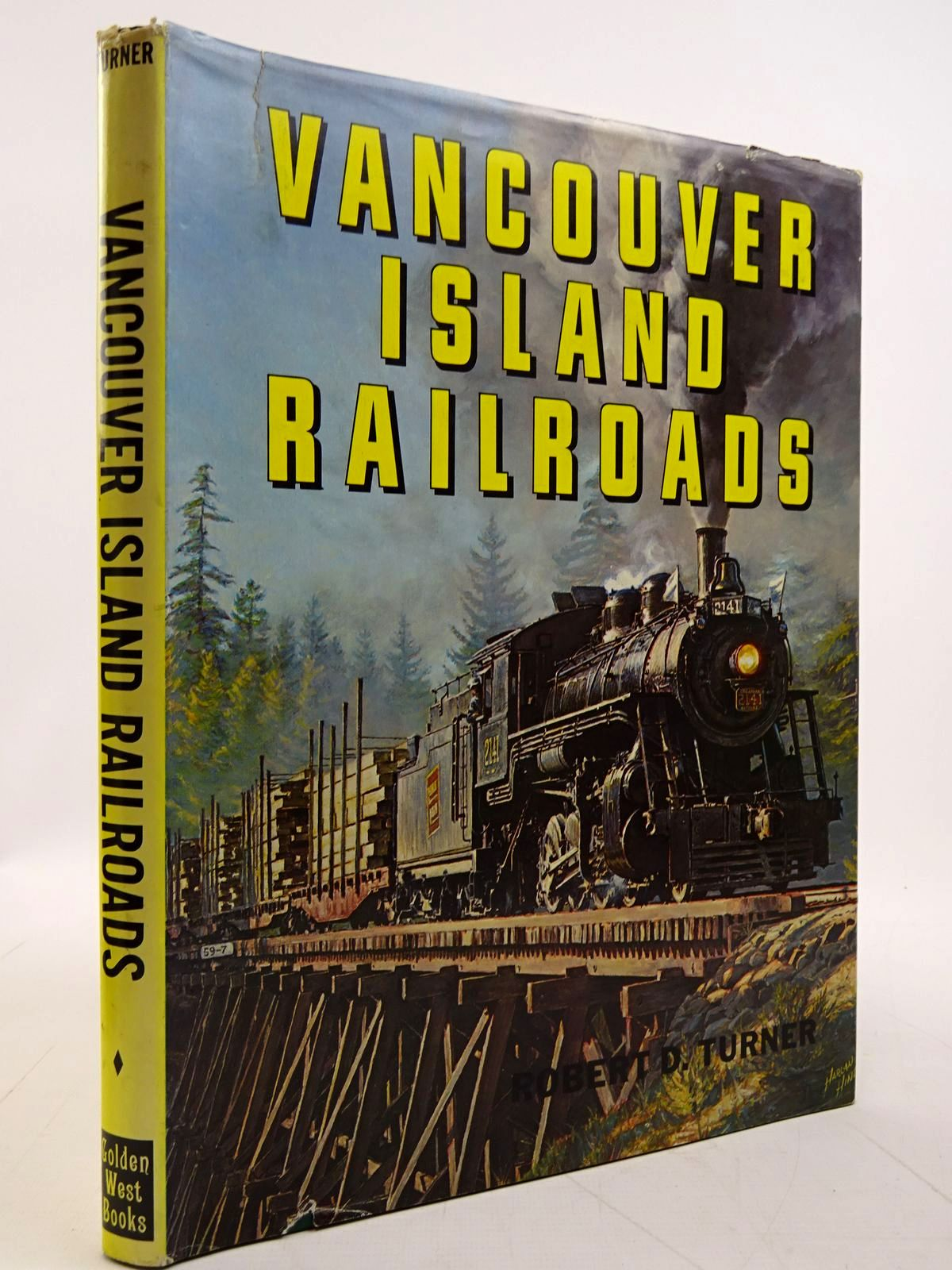 Photo of VANCOUVER ISLAND RAILROADS written by Turner, Robert D. published by Golden West Books (STOCK CODE: 2131483)  for sale by Stella & Rose's Books