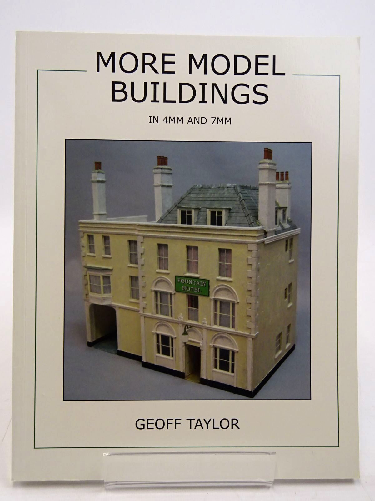 Photo of MORE MODEL BUILDINGS IN 4MM AND 7MM written by Taylor, Geoff published by Gt Buildings (geoff Taylor) Publishing (STOCK CODE: 2131487)  for sale by Stella & Rose's Books
