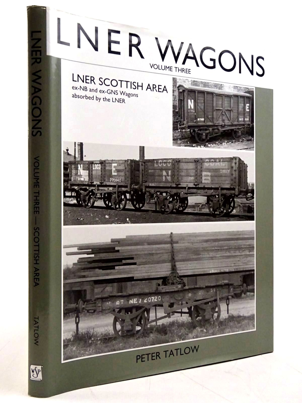 Photo of AN ILLUSTRATED HISTORY OF LNER WAGONS VOLUME THREE written by Tatlow, Peter published by Wild Swan Publications (STOCK CODE: 2131504)  for sale by Stella & Rose's Books