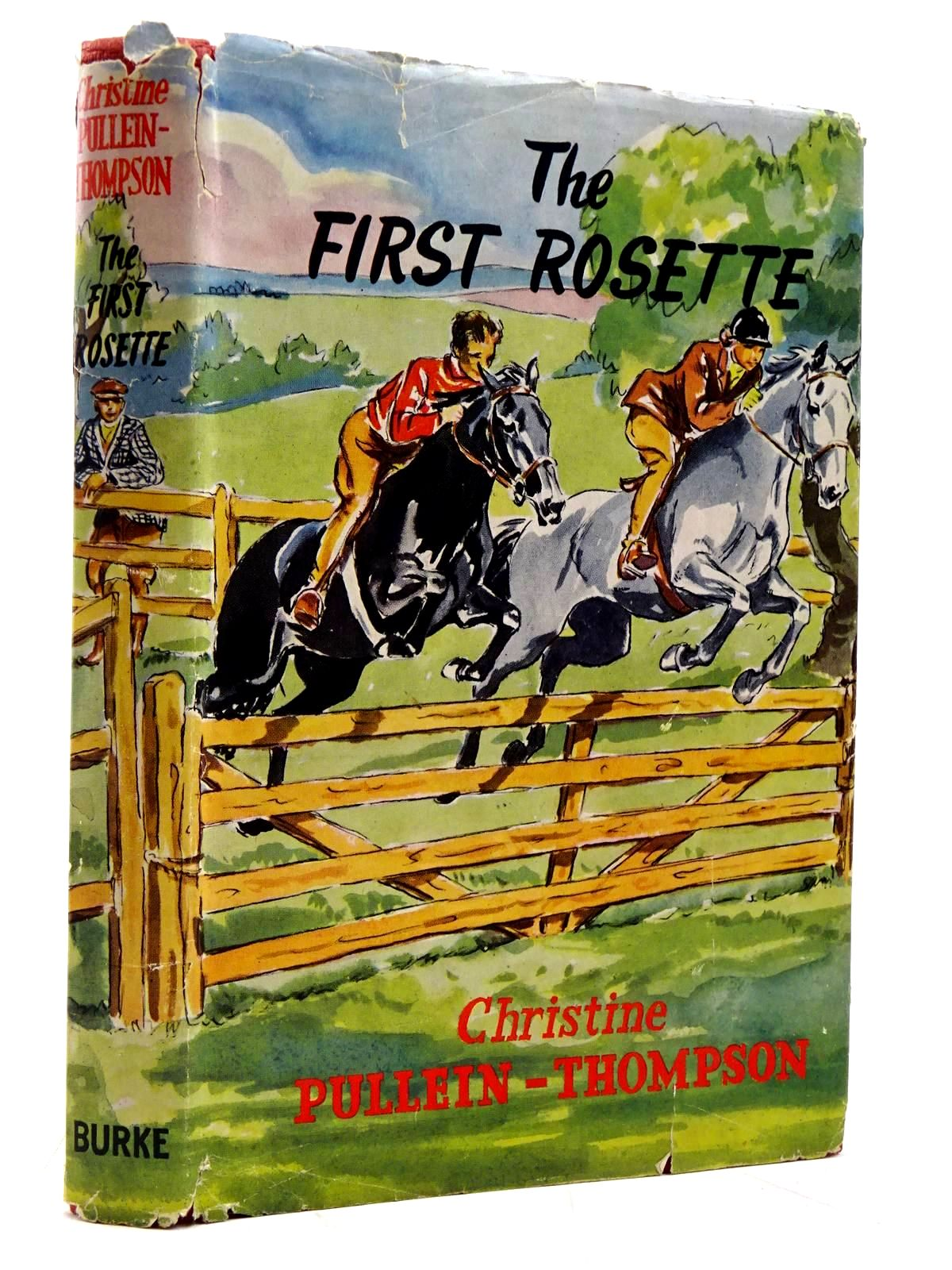 Photo of THE FIRST ROSETTE written by Pullein-Thompson, Christine illustrated by Rose, Sheila published by Burke Publishing Company Ltd. (STOCK CODE: 2131549)  for sale by Stella & Rose's Books