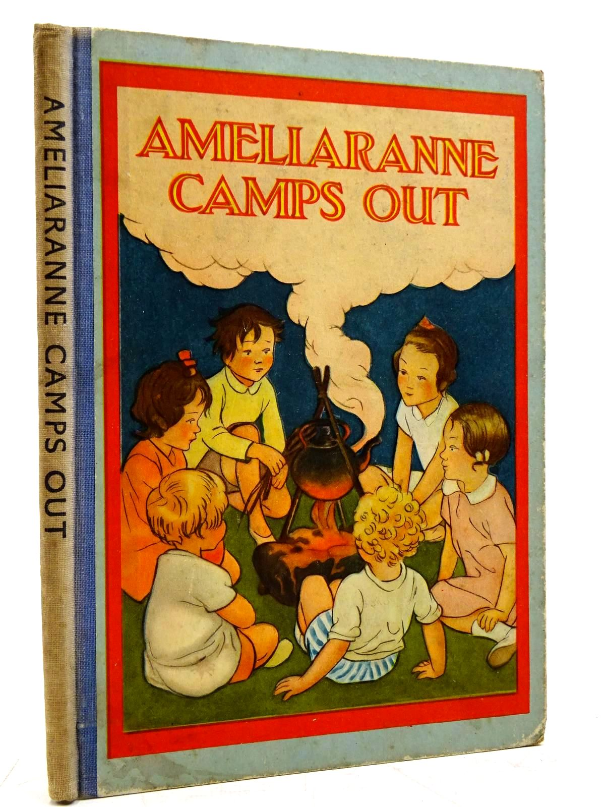 Photo of AMELIARANNE CAMPS OUT written by Heward, Constance illustrated by Pearse, S.B. published by George G. Harrap & Co. Ltd. (STOCK CODE: 2131559)  for sale by Stella & Rose's Books