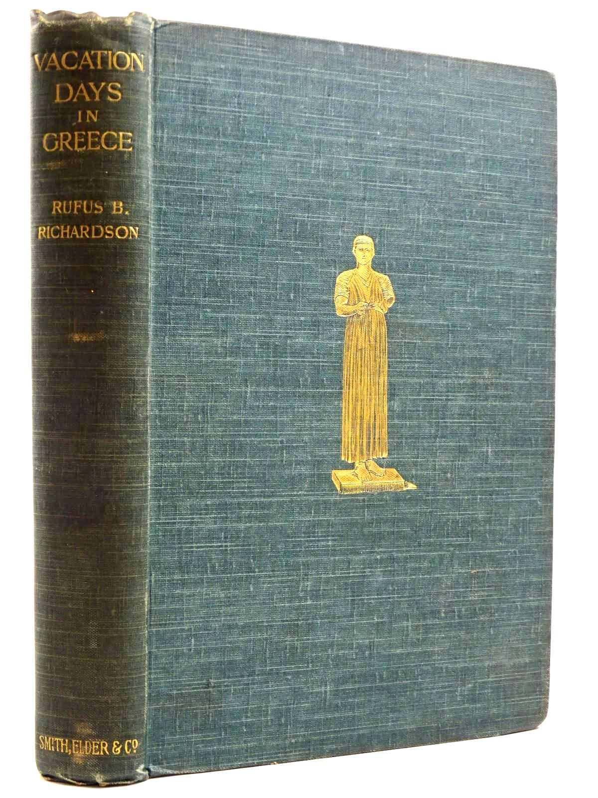 Photo of VACATION DAYS IN GREECE written by Richardson, Rufus B. published by Smith, Elder & Co. (STOCK CODE: 2131575)  for sale by Stella & Rose's Books