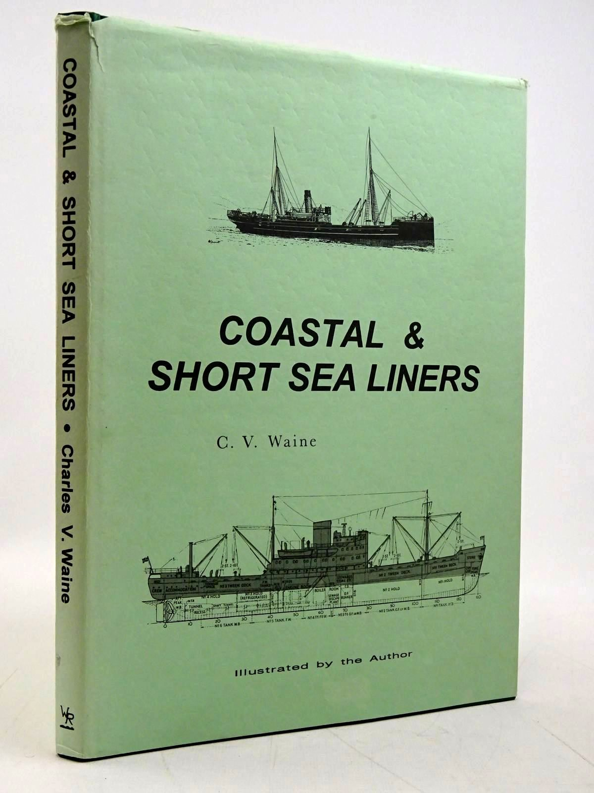 Photo of COASTAL & SHORT SEA LINERS written by Waine, Charles V. illustrated by Waine, Charles V. published by Waine Research Publications (STOCK CODE: 2131600)  for sale by Stella & Rose's Books