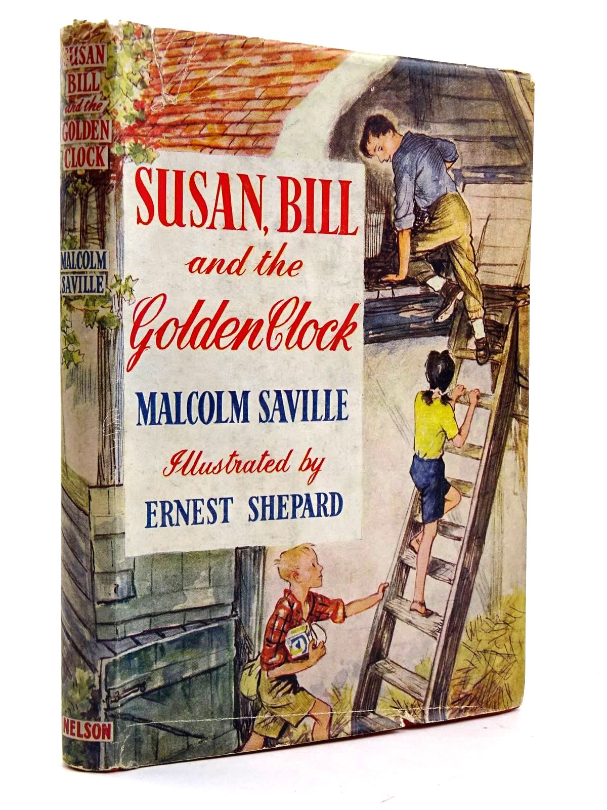 Photo of SUSAN, BILL AND THE GOLDEN CLOCK written by Saville, Malcolm illustrated by Shepard, E.H. published by Thomas Nelson and Sons Ltd. (STOCK CODE: 2131632)  for sale by Stella & Rose's Books