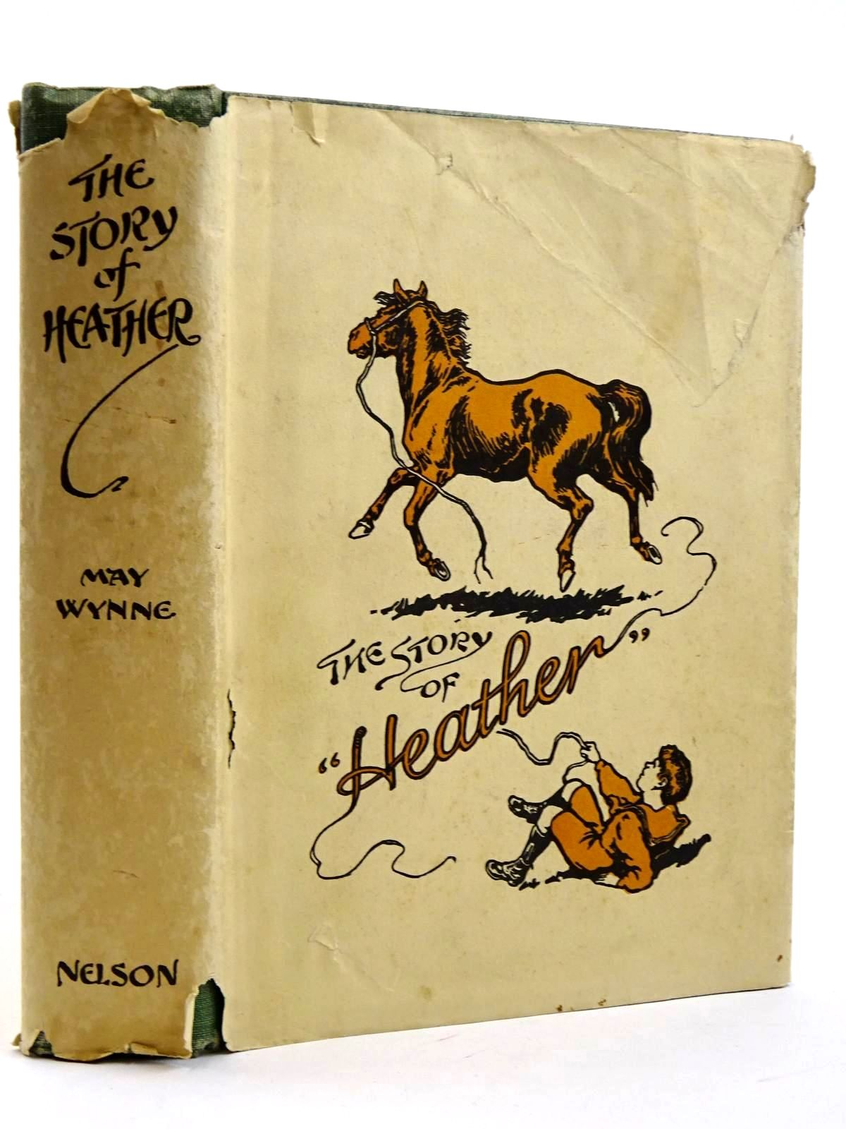 Photo of THE STORY OF HEATHER written by Wynne, May illustrated by Pope, Dorothy Travers published by Thomas Nelson & Sons (STOCK CODE: 2131635)  for sale by Stella & Rose's Books