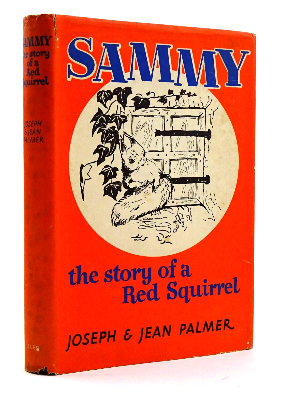 Photo of SAMMY: THE STORY OF A RED SQUIRREL- Stock Number: 2131637