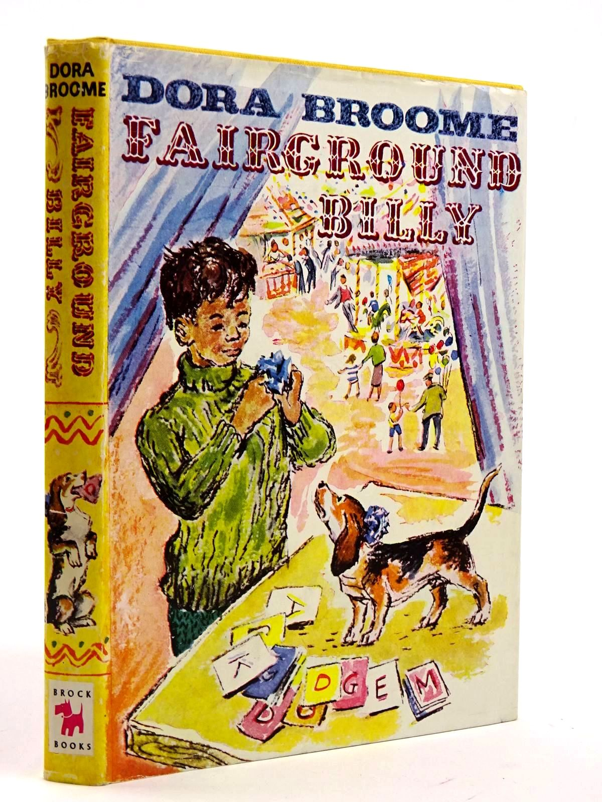 Photo of FAIRGROUND BILLY written by Broome, Dora illustrated by Shillabeer, Mary published by Brockhampton Press (STOCK CODE: 2131638)  for sale by Stella & Rose's Books