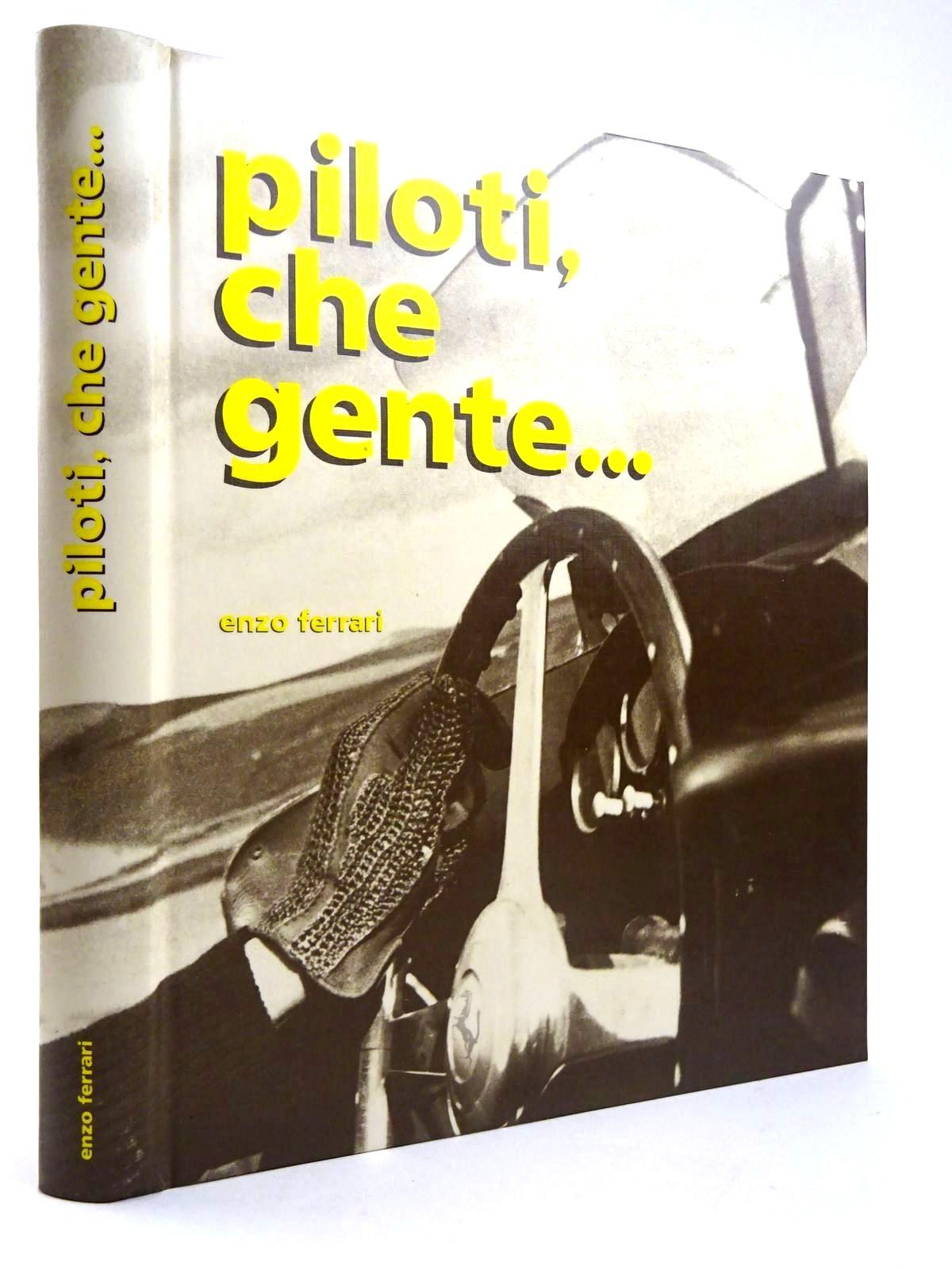 Photo of PILOTI, CHE GENTE...- Stock Number: 2131692