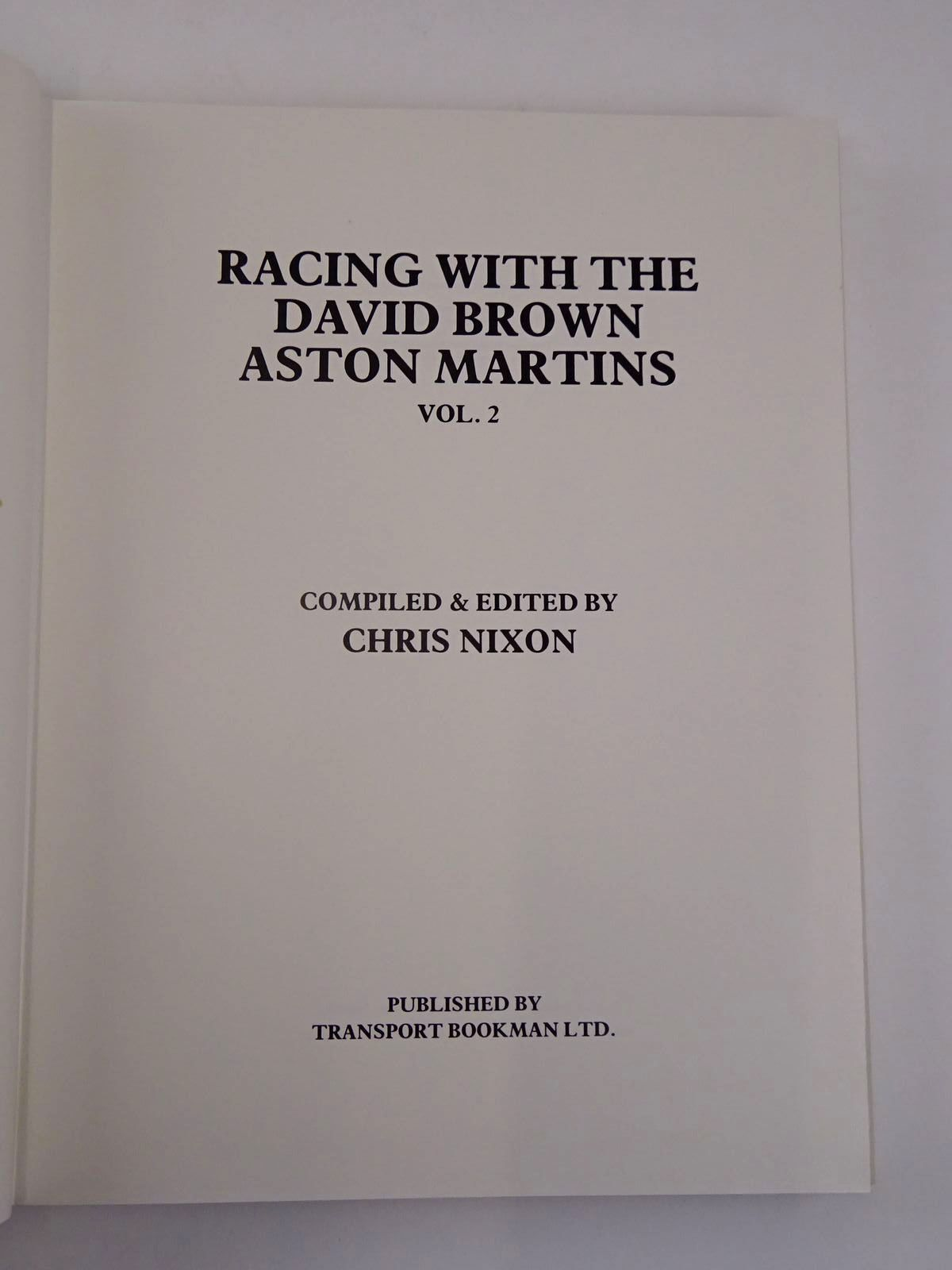 Photo of RACING WITH THE DAVID BROWN ASTON MARTINS VOL. 2 written by Nixon, Chris published by Transport Bookman Publications (STOCK CODE: 2131695)  for sale by Stella & Rose's Books