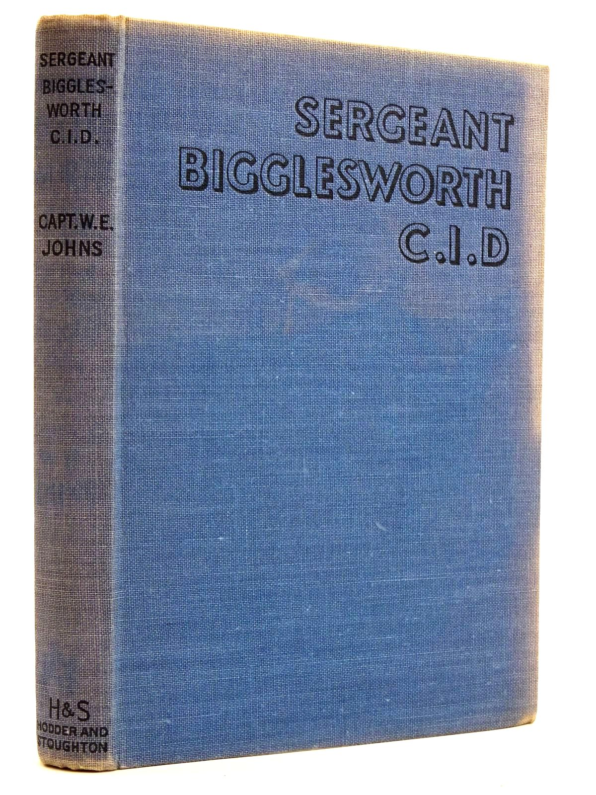 Photo of SERGEANT BIGGLESWORTH C.I.D. written by Johns, W.E. illustrated by Stead, Leslie published by Hodder & Stoughton (STOCK CODE: 2131738)  for sale by Stella & Rose's Books