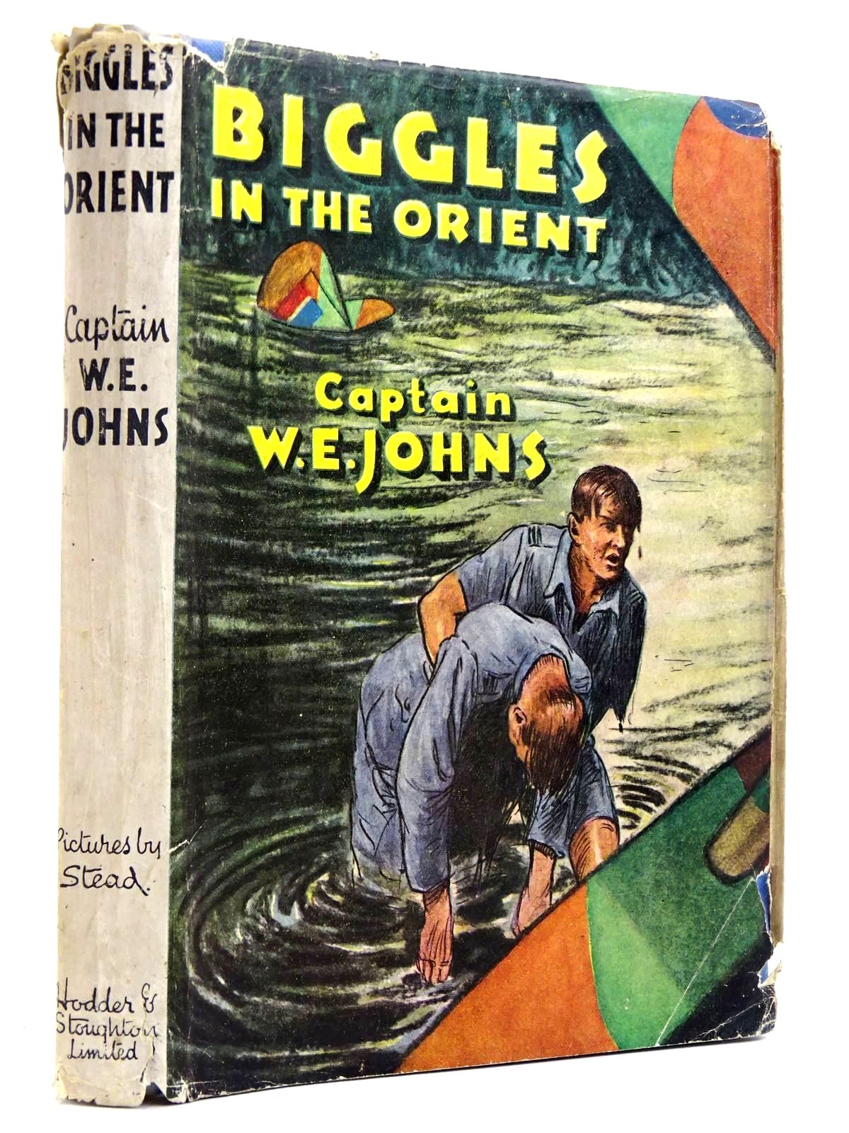 Photo of BIGGLES IN THE ORIENT written by Johns, W.E. illustrated by Stead, Leslie published by Hodder & Stoughton (STOCK CODE: 2131741)  for sale by Stella & Rose's Books