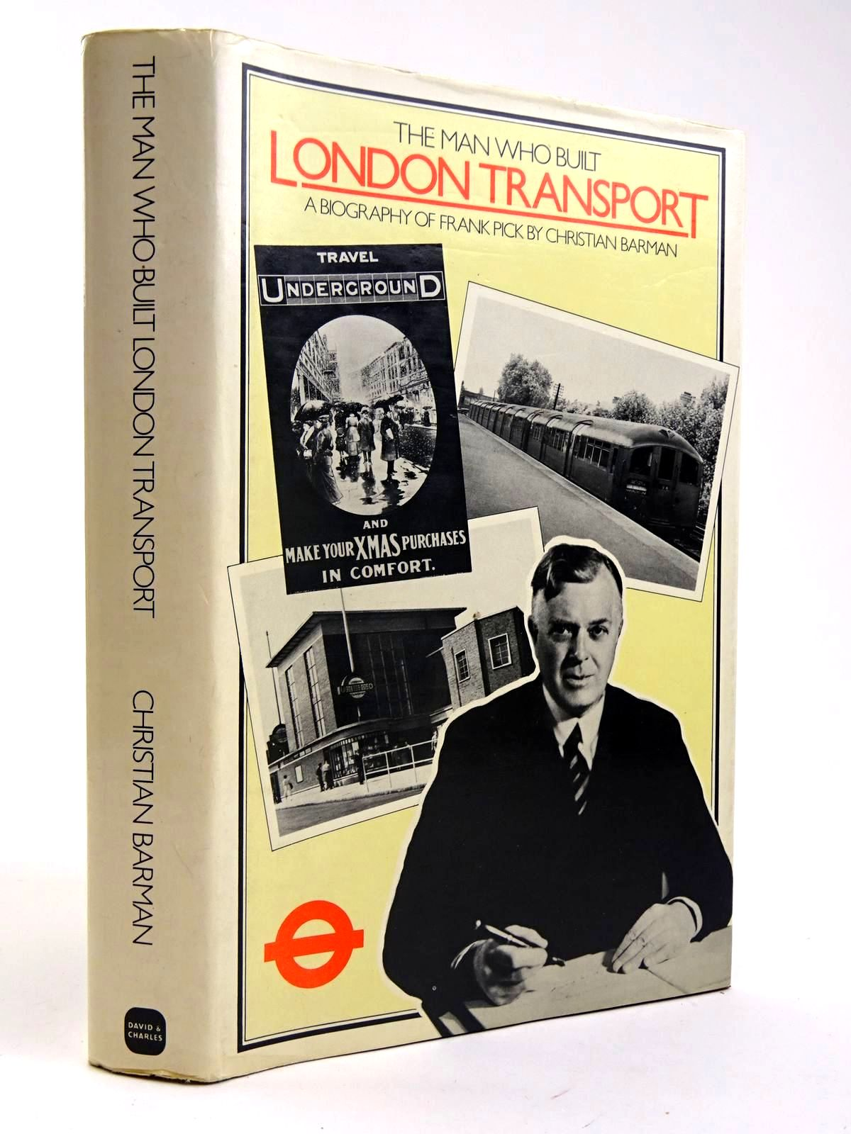 Photo of THE MAN WHO BUILT LONDON TRANSPORT