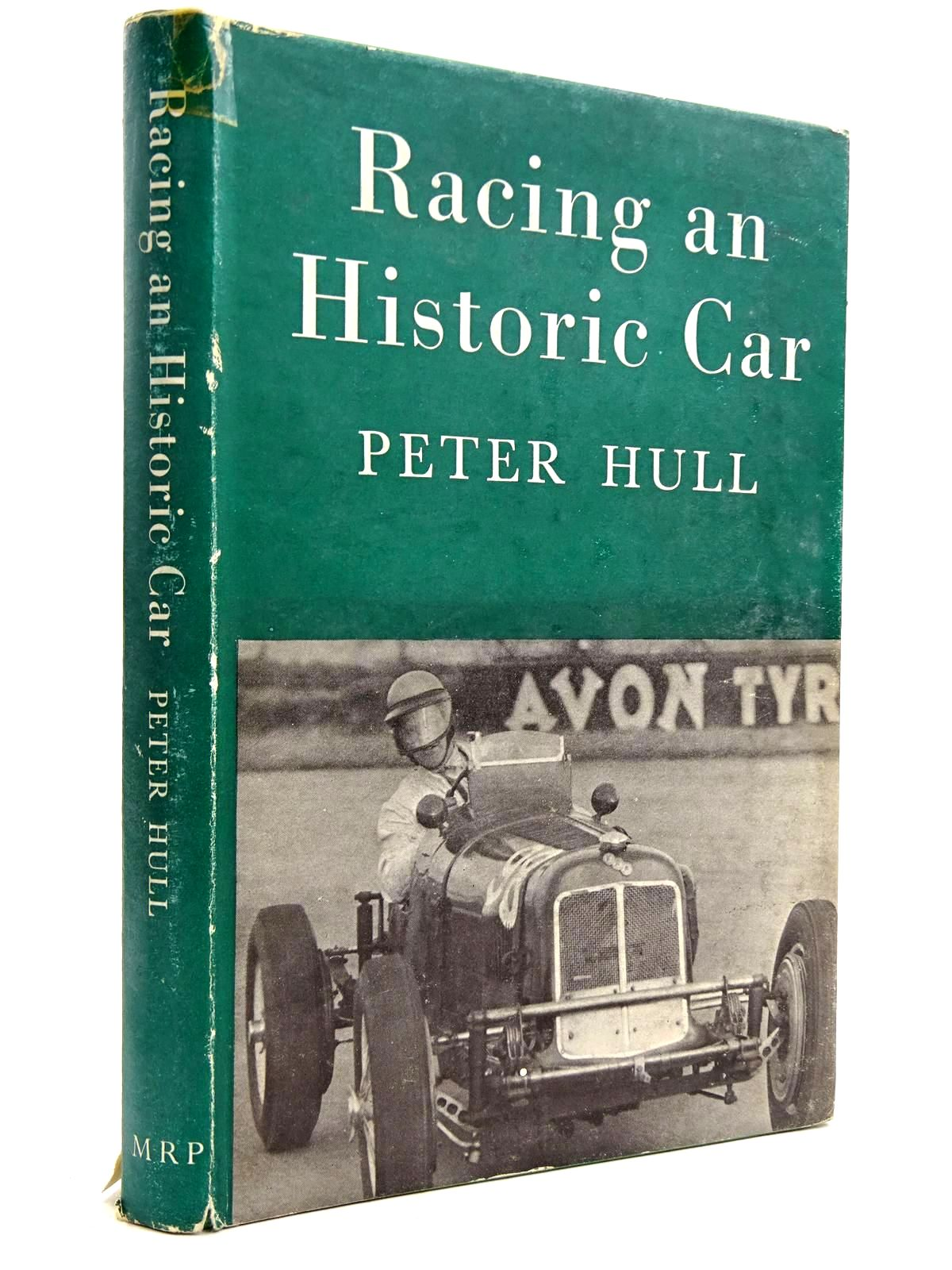 Photo of RACING AN HISTORIC CAR written by Hull, Peter published by Motor Racing Publications Ltd. (STOCK CODE: 2131750)  for sale by Stella & Rose's Books