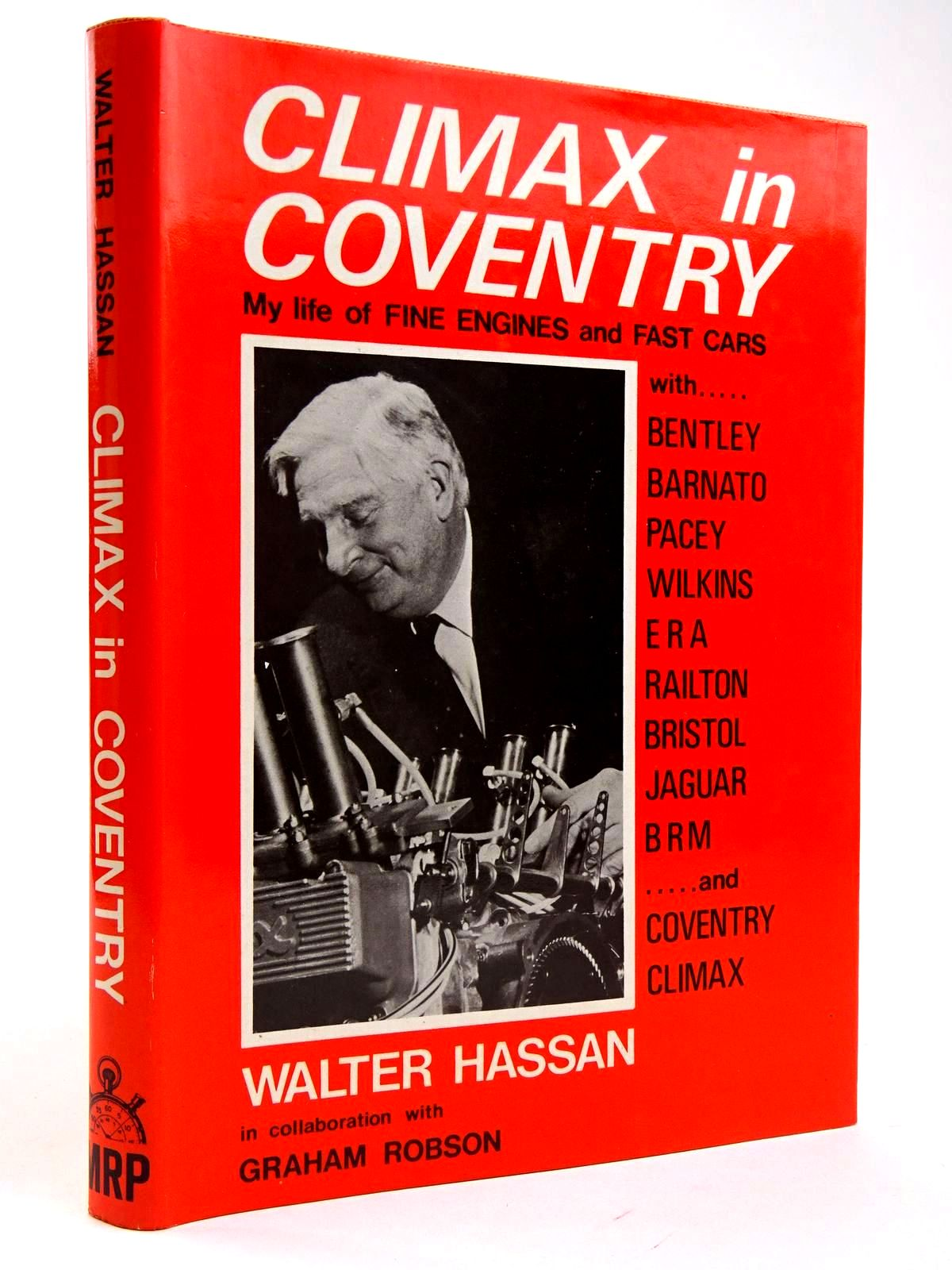 Photo of CLIMAX IN COVENTRY: MY LIFE OF FINE ENGINES AND FAST CARS written by Hassan, Walter Robson, Graham published by Motor Racing Publications Ltd. (STOCK CODE: 2131753)  for sale by Stella & Rose's Books