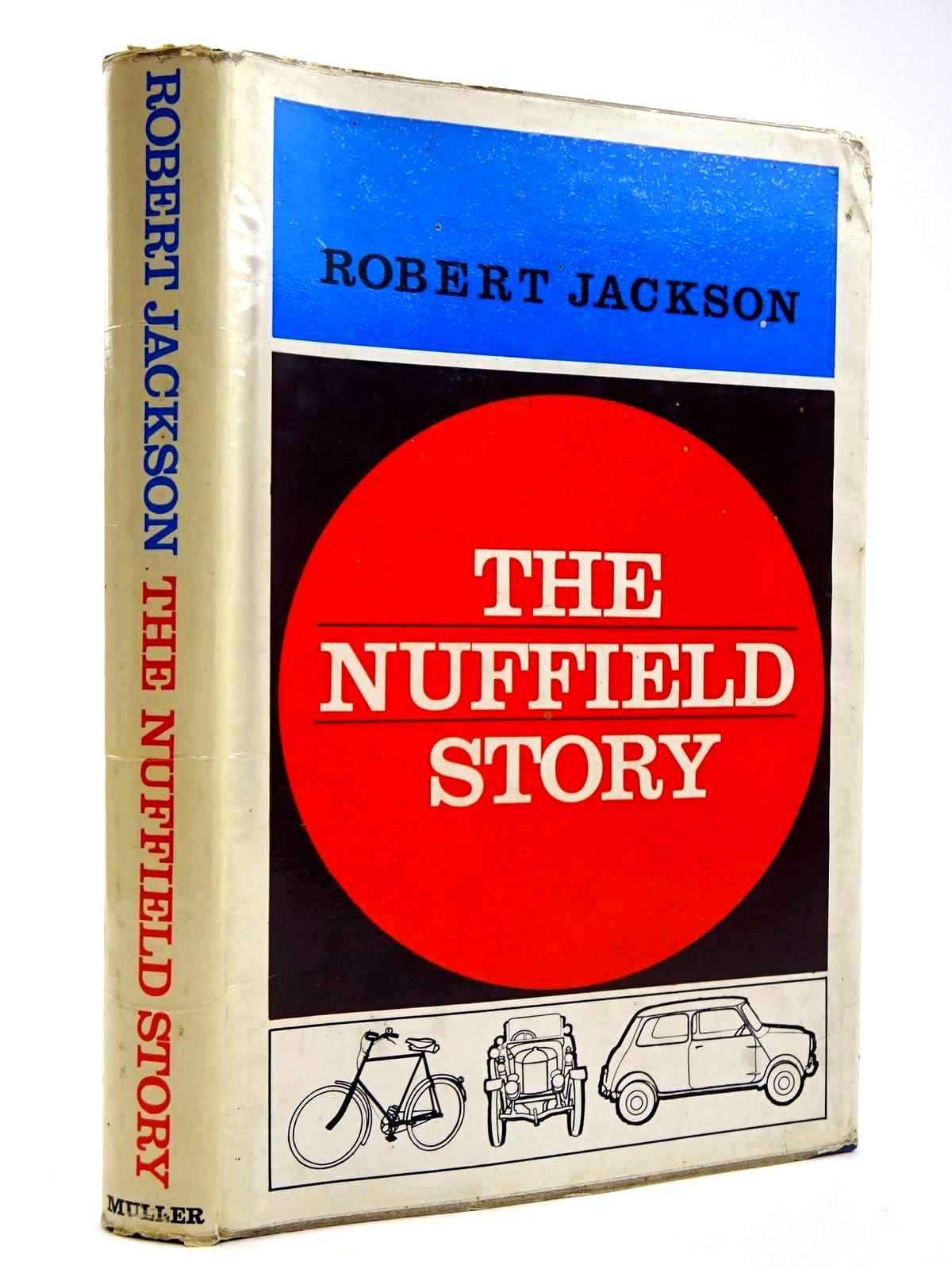 Photo of THE NUFFIELD STORY written by Jackson, Robert published by Frederick Muller Limited (STOCK CODE: 2131756)  for sale by Stella & Rose's Books