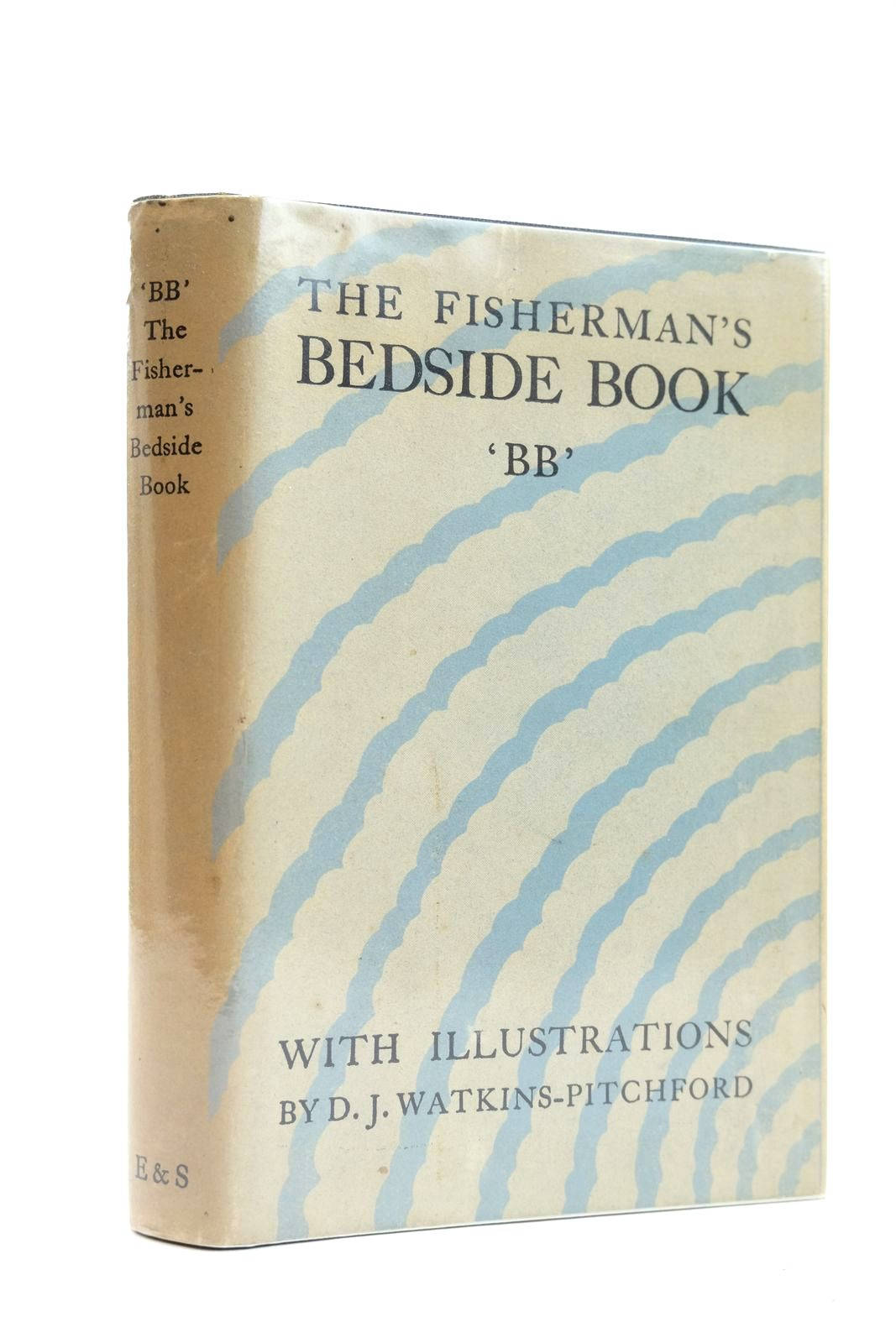 Photo of THE FISHERMAN'S BEDSIDE BOOK written by BB,  illustrated by BB,  published by Eyre & Spottiswoode (STOCK CODE: 2131769)  for sale by Stella & Rose's Books
