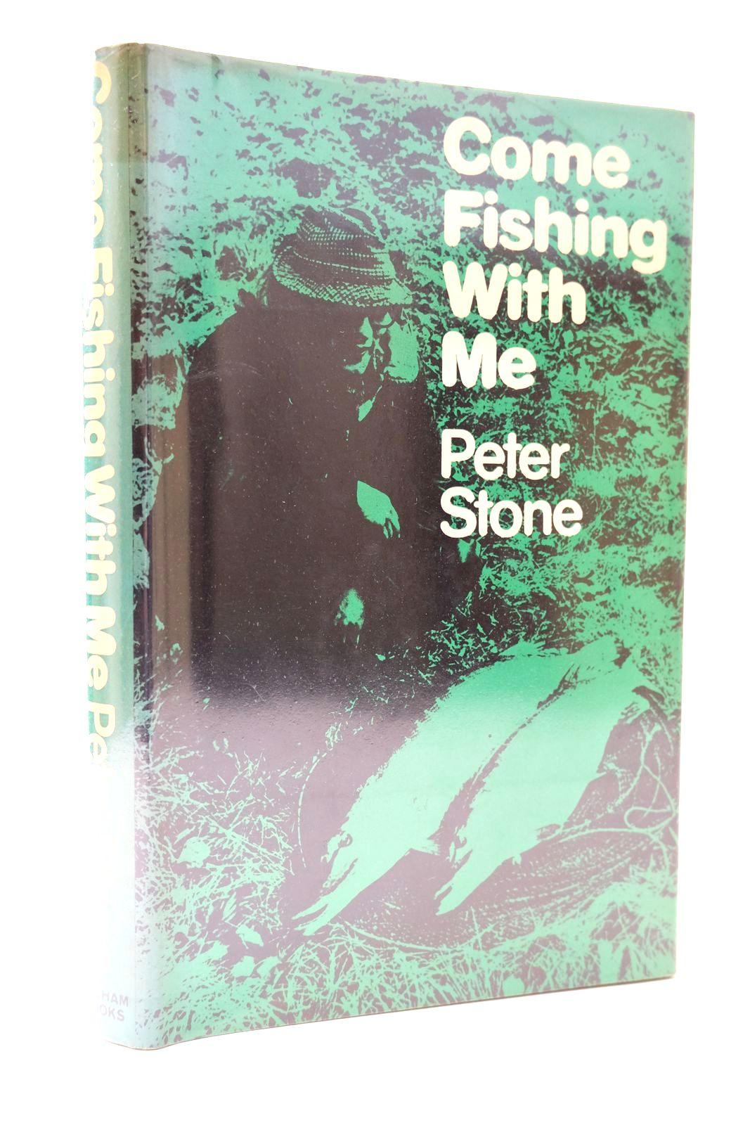 Photo of COME FISHING WITH ME written by Stone, Peter published by Pelham Books (STOCK CODE: 2131777)  for sale by Stella & Rose's Books