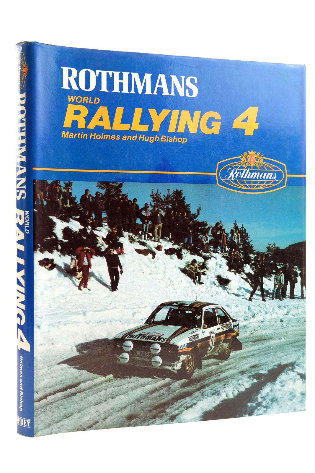 Photo of ROTHMANS WORLD RALLYING 4 written by Holmes, Martin<br />Bishop, Hugh published by Osprey Publishing (STOCK CODE: 2131829)  for sale by Stella & Rose's Books
