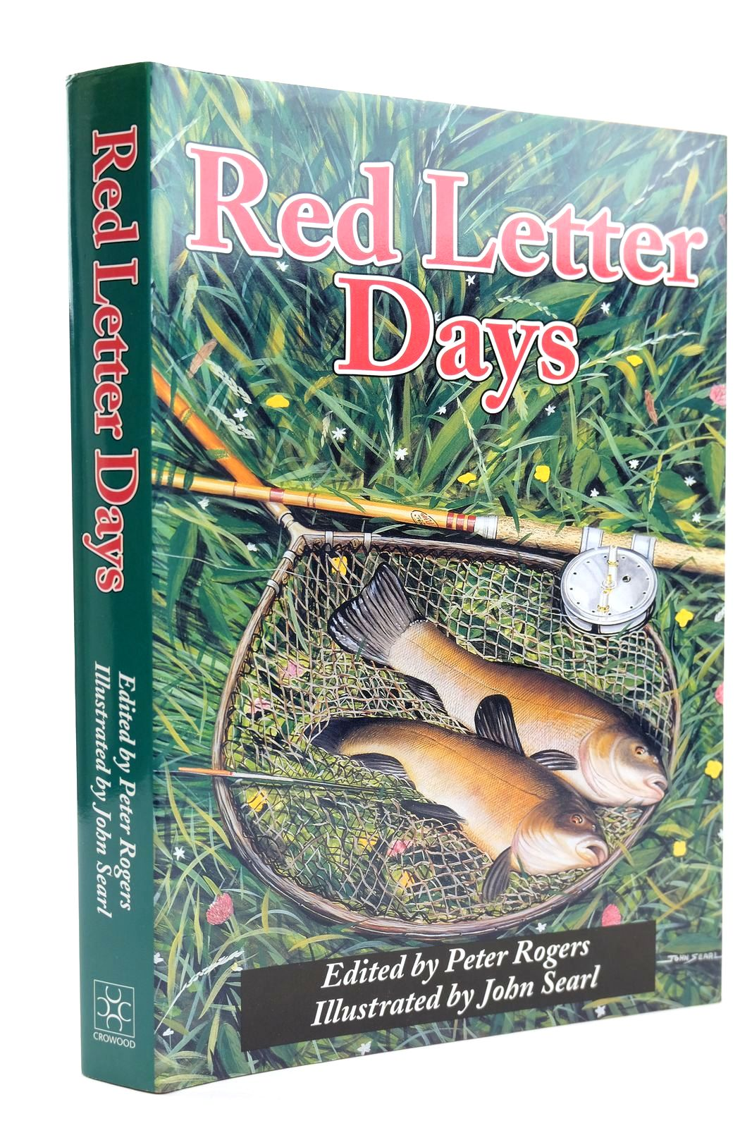 Photo of RED LETTER DAYS written by Rogers, Peter et al,  illustrated by Searl, John published by The Crowood Press (STOCK CODE: 2131848)  for sale by Stella & Rose's Books