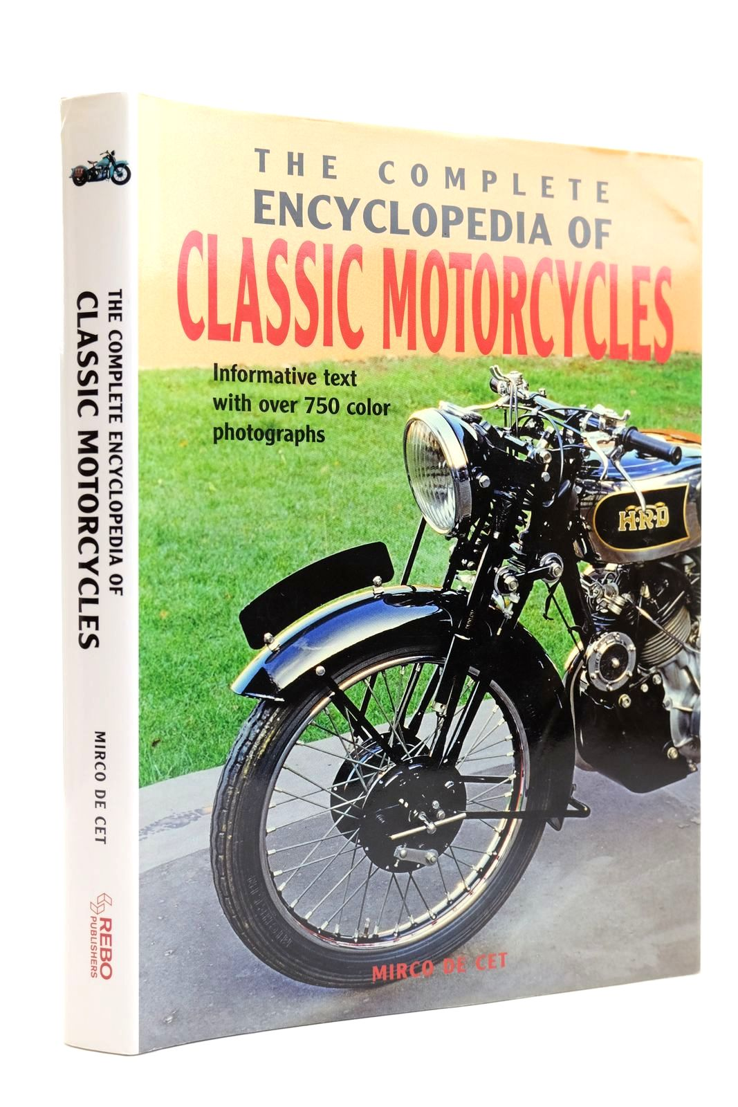 Photo of THE COMPLETE ENCYCLOPEDIA OF CLASSIC MOTORCYCLES- Stock Number: 2131865