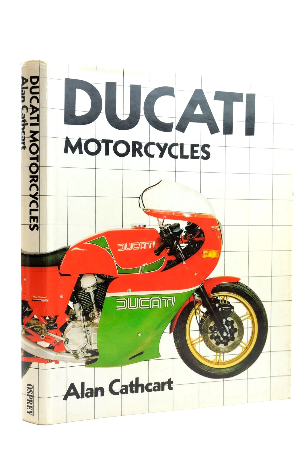 Photo of DUCATI MOTORCYCLES written by Cathcart, Alan published by Osprey Publishing (STOCK CODE: 2131878)  for sale by Stella & Rose's Books