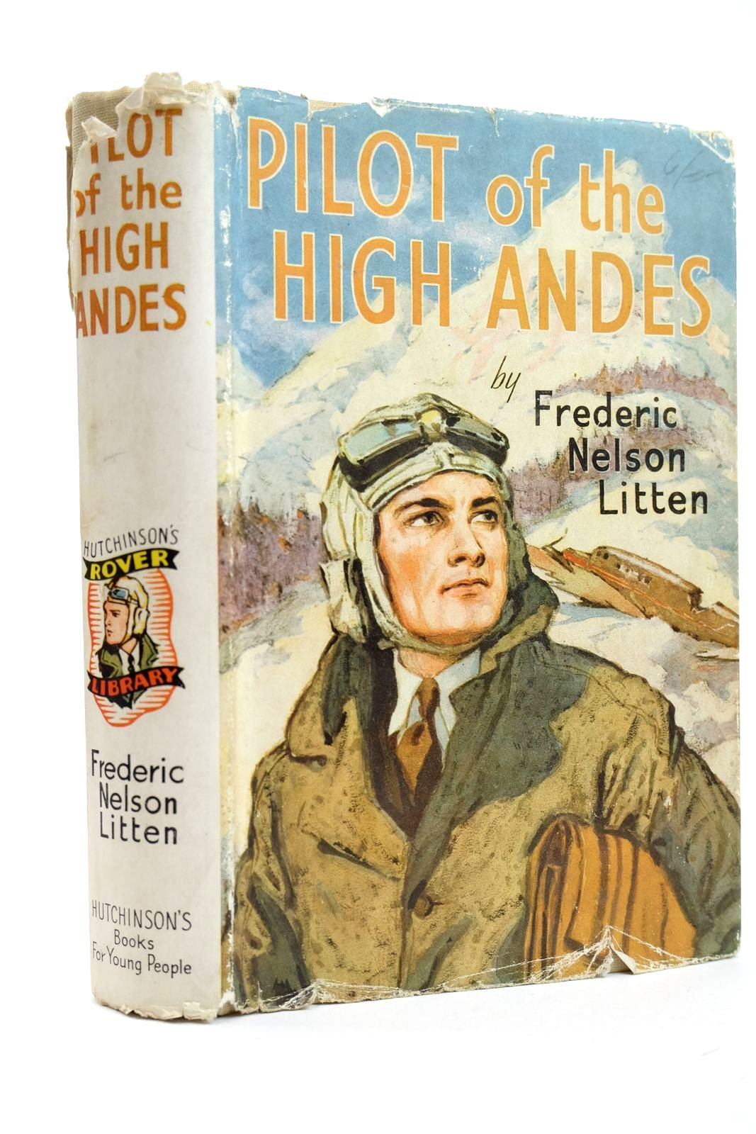 Photo of PILOT OF THE HIGH ANDES written by Litten, Frederic Nelson published by Hutchinson's Books for Young People (STOCK CODE: 2131884)  for sale by Stella & Rose's Books