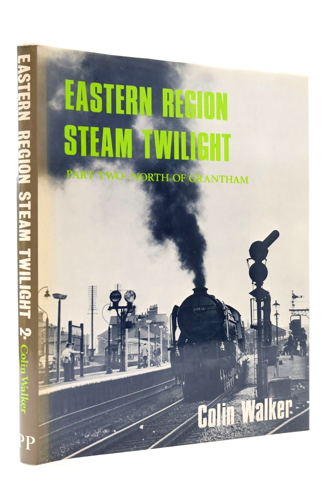 Photo of EASTERN REGION STEAM TWILIGHT PART TWO: NORTH OF GRANTHAM written by Walker, Colin published by Pendyke Publications (STOCK CODE: 2131902)  for sale by Stella & Rose's Books