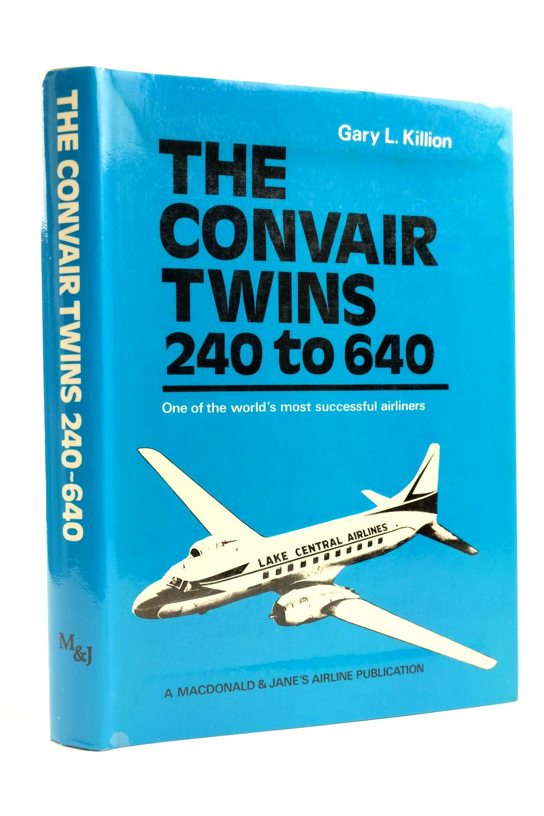 Photo of THE CONVAIR TWINS 240 TO 640 written by Killion, Gary L. published by Macdonald and Jane's (STOCK CODE: 2131915)  for sale by Stella & Rose's Books