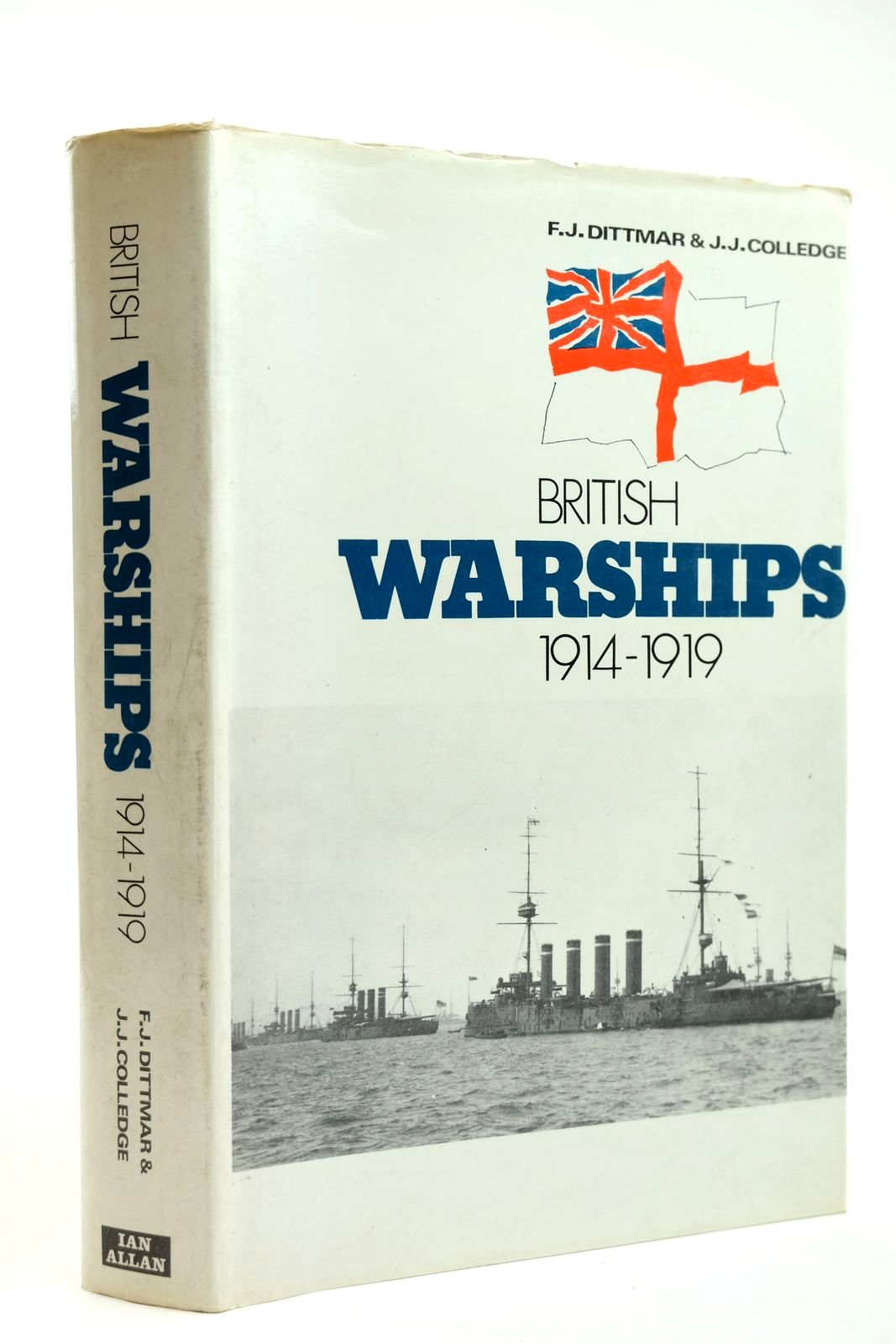 Photo of BRITISH WARSHIPS 1914-1919 written by Dittmar, F.J.<br />Colledge, J.J. published by Ian Allan (STOCK CODE: 2131918)  for sale by Stella & Rose's Books