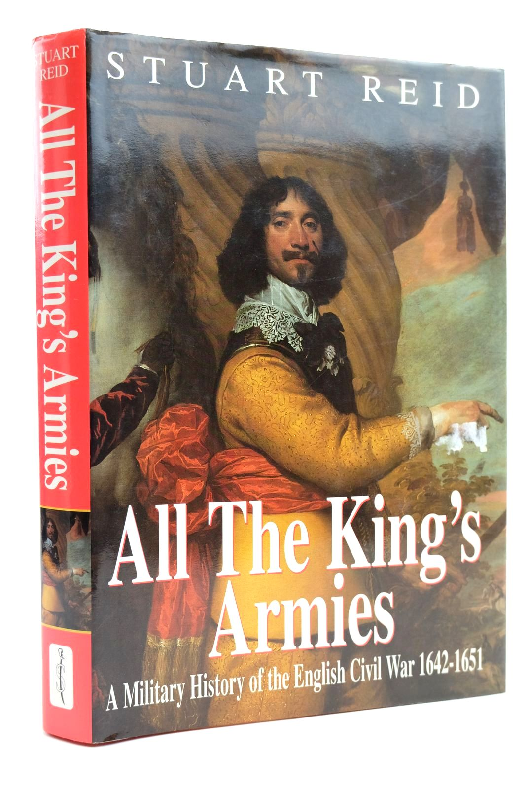 Photo of ALL THE KING'S ARMIES written by Reid, Stuart published by Spellmount Ltd. (STOCK CODE: 2131921)  for sale by Stella & Rose's Books