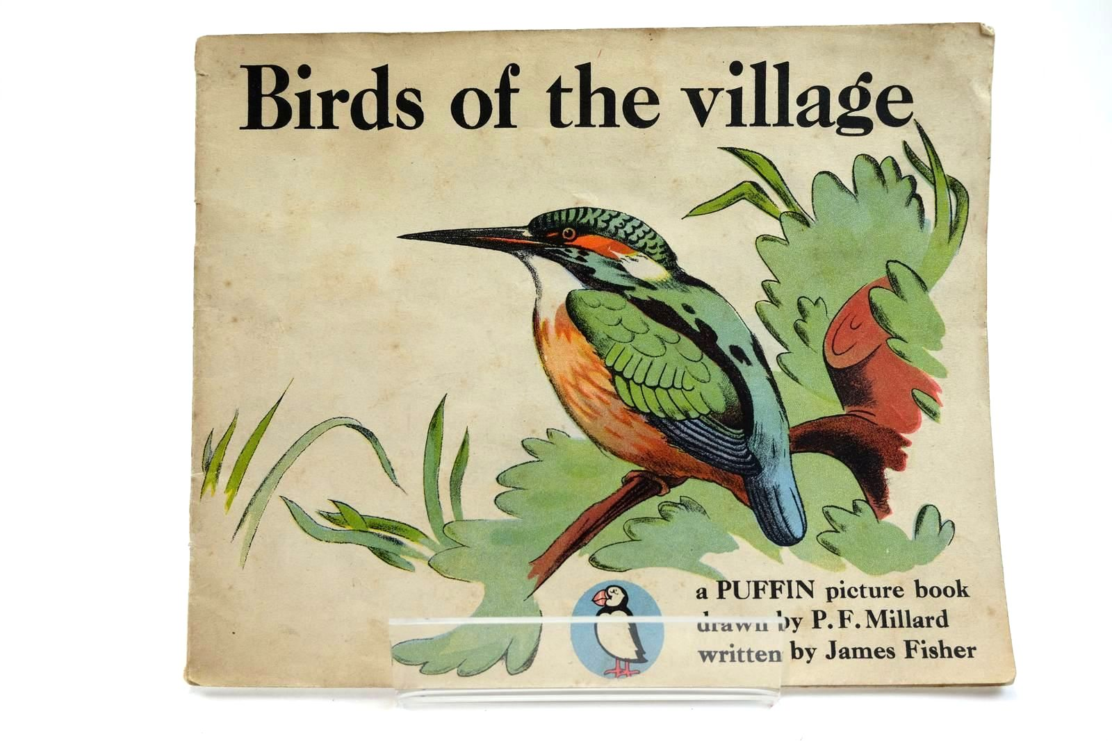 Photo of BIRDS OF THE VILLAGE written by Fisher, James illustrated by Millard, P.F. published by Penguin (STOCK CODE: 2131935)  for sale by Stella & Rose's Books