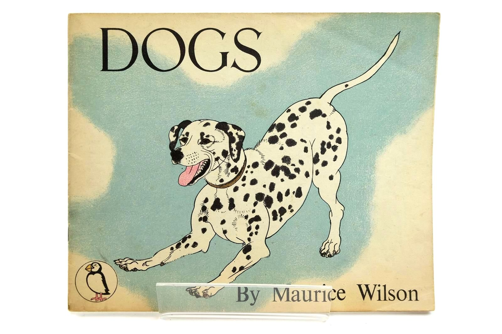 Photo of DOGS written by Wilson, Maurice illustrated by Wilson, Maurice published by Penguin (STOCK CODE: 2131937)  for sale by Stella & Rose's Books