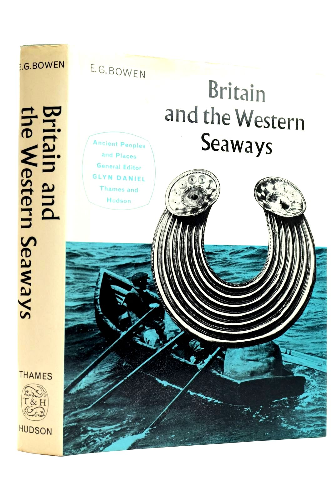 Photo of BRITAIN AND THE WESTERN SEAWAYS written by Bowen, E.G. Daniel, Glyn published by Thames and Hudson (STOCK CODE: 2131985)  for sale by Stella & Rose's Books