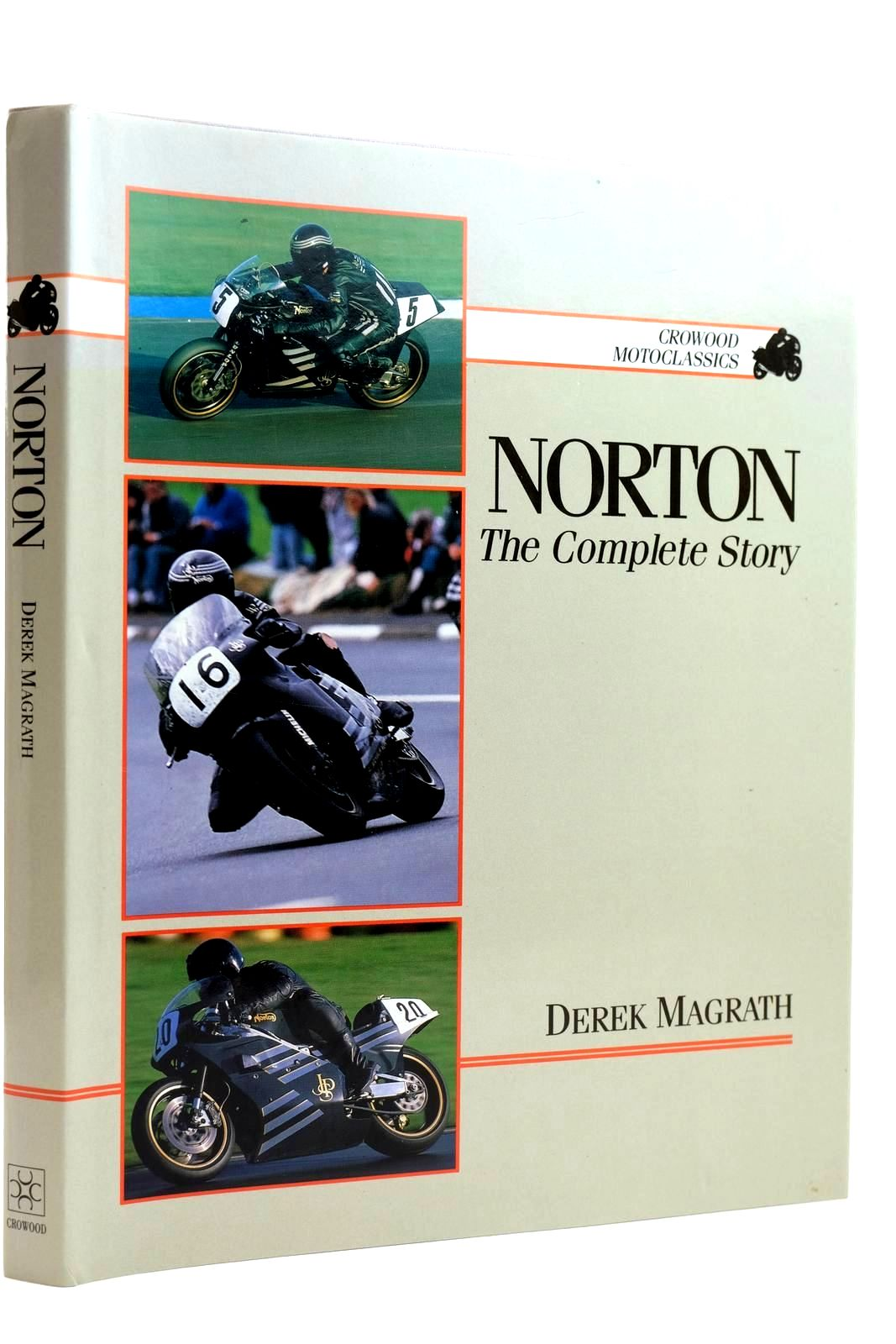Photo of NORTON: THE COMPLETE STORY written by Macgrath, Derek published by The Crowood Press (STOCK CODE: 2131991)  for sale by Stella & Rose's Books