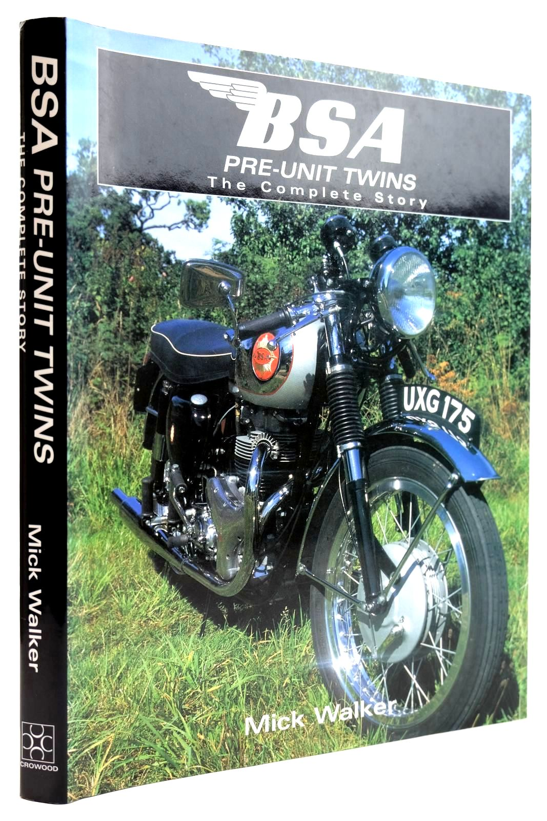 Photo of BSA PRE-UNIT TWINS THE COMPLETE STORY written by Walker, Mick published by The Crowood Press (STOCK CODE: 2131998)  for sale by Stella & Rose's Books