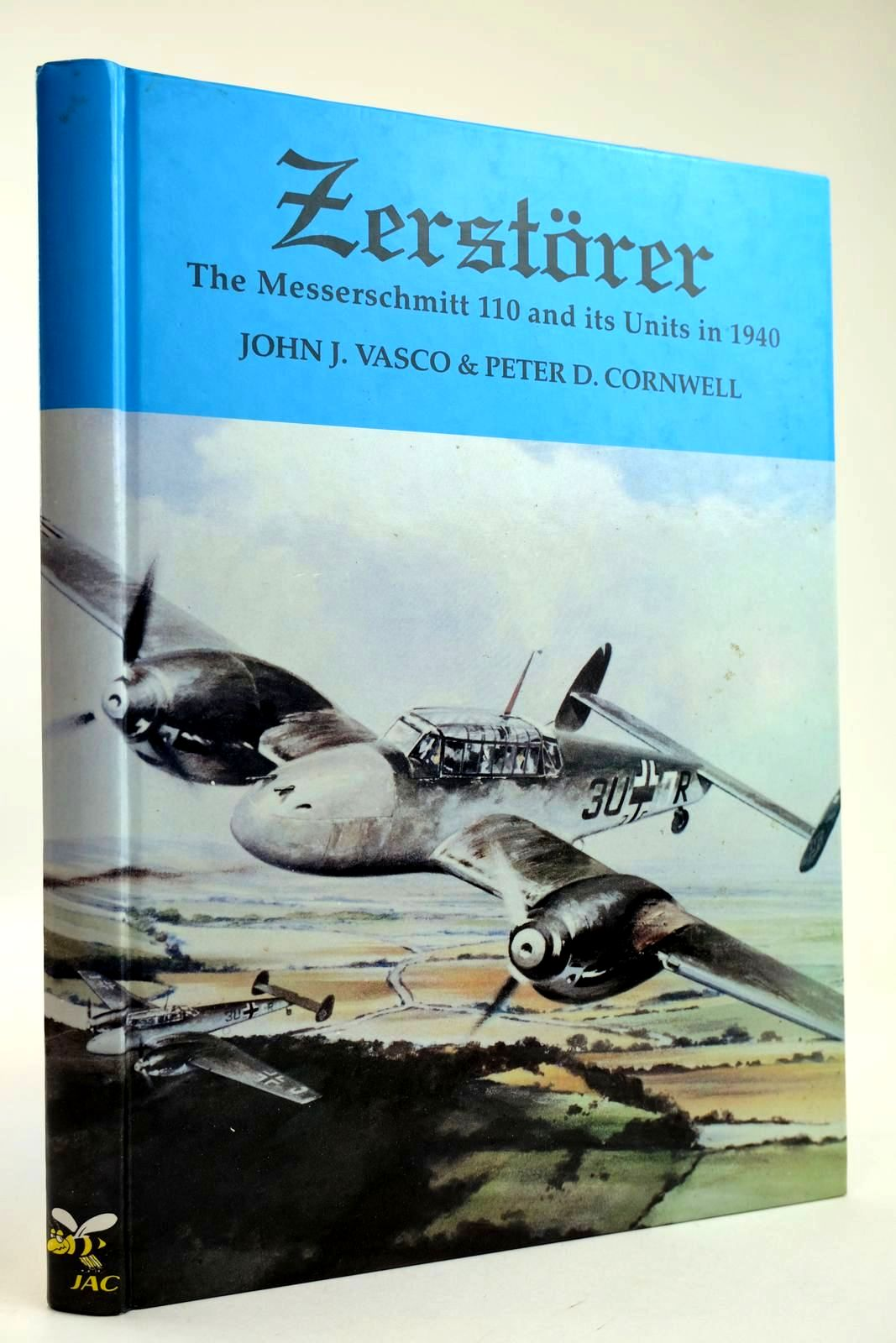 Photo of ZERSTORER THE MESSERSCHMITT 110 AND ITS UNITS IN 1940 written by Vasco, John J. Cornwell, Peter D. published by JAC Publications (STOCK CODE: 2132031)  for sale by Stella & Rose's Books