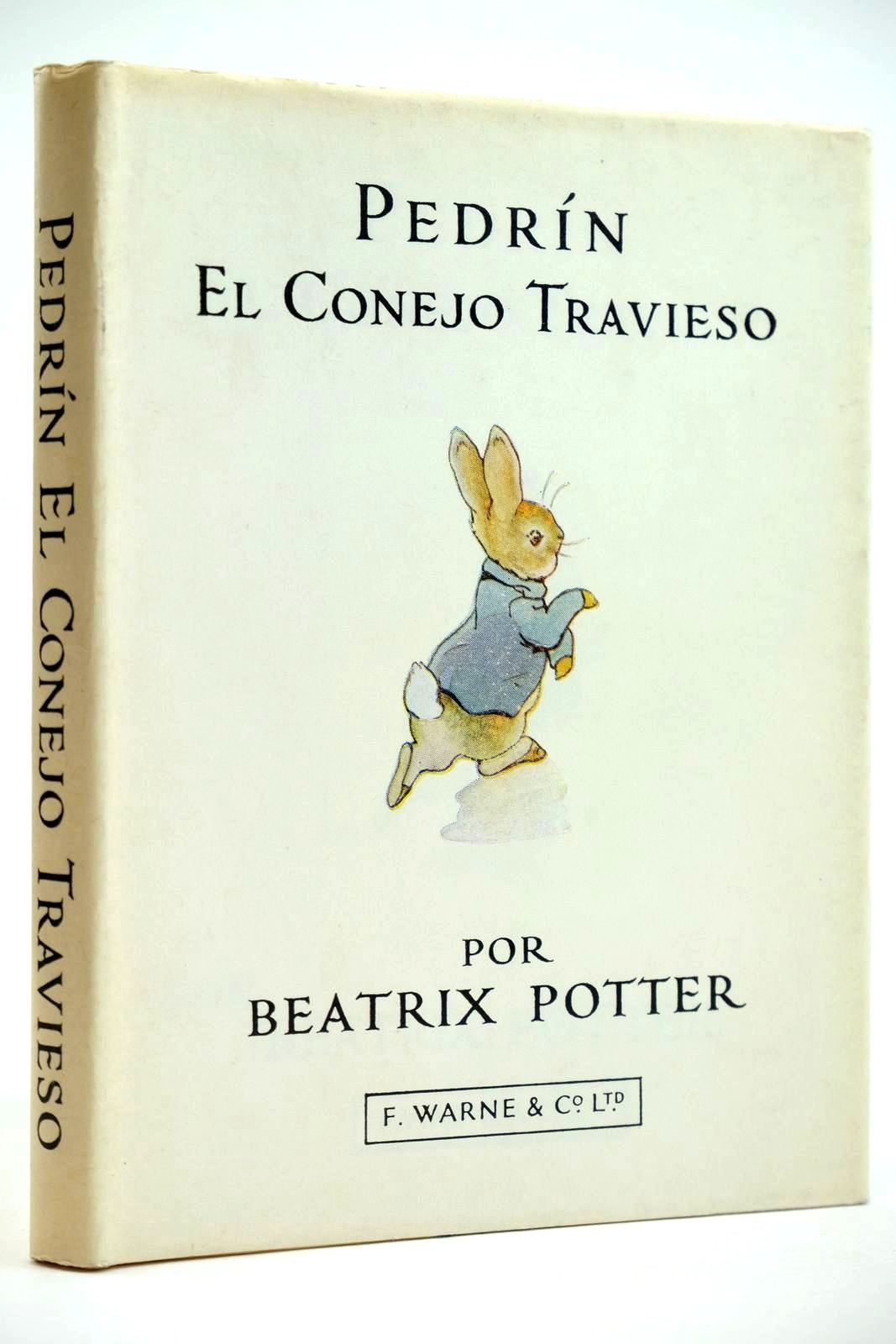 Photo of PEDRIN EL CONEJO TRAVIESO written by Potter, Beatrix illustrated by Potter, Beatrix published by Frederick Warne & Co Ltd. (STOCK CODE: 2132075)  for sale by Stella & Rose's Books