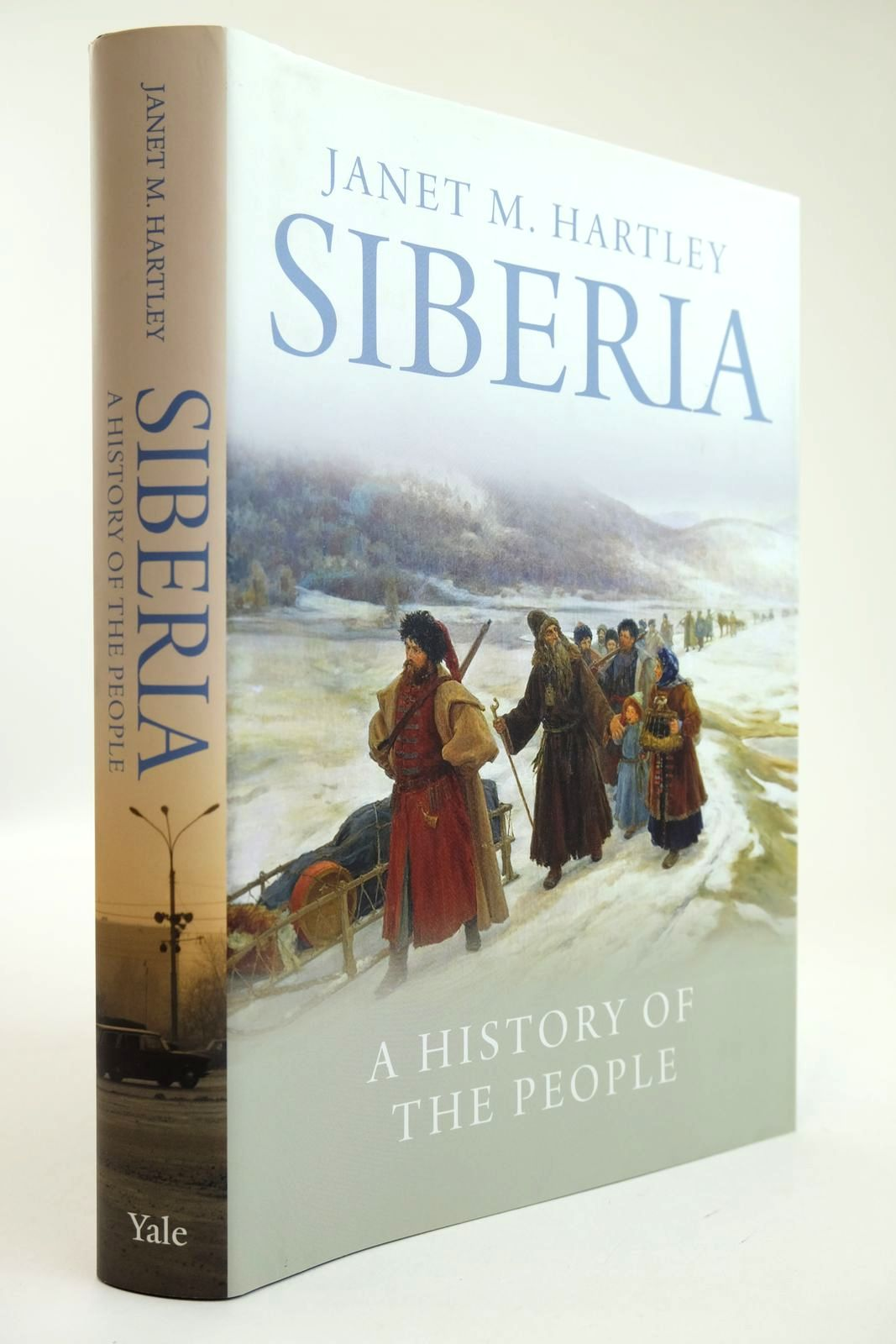 Photo of SIBERIA A HISTORY OF THE PEOPLE written by Hartley, Janet M. published by Yale University Press (STOCK CODE: 2132122)  for sale by Stella & Rose's Books