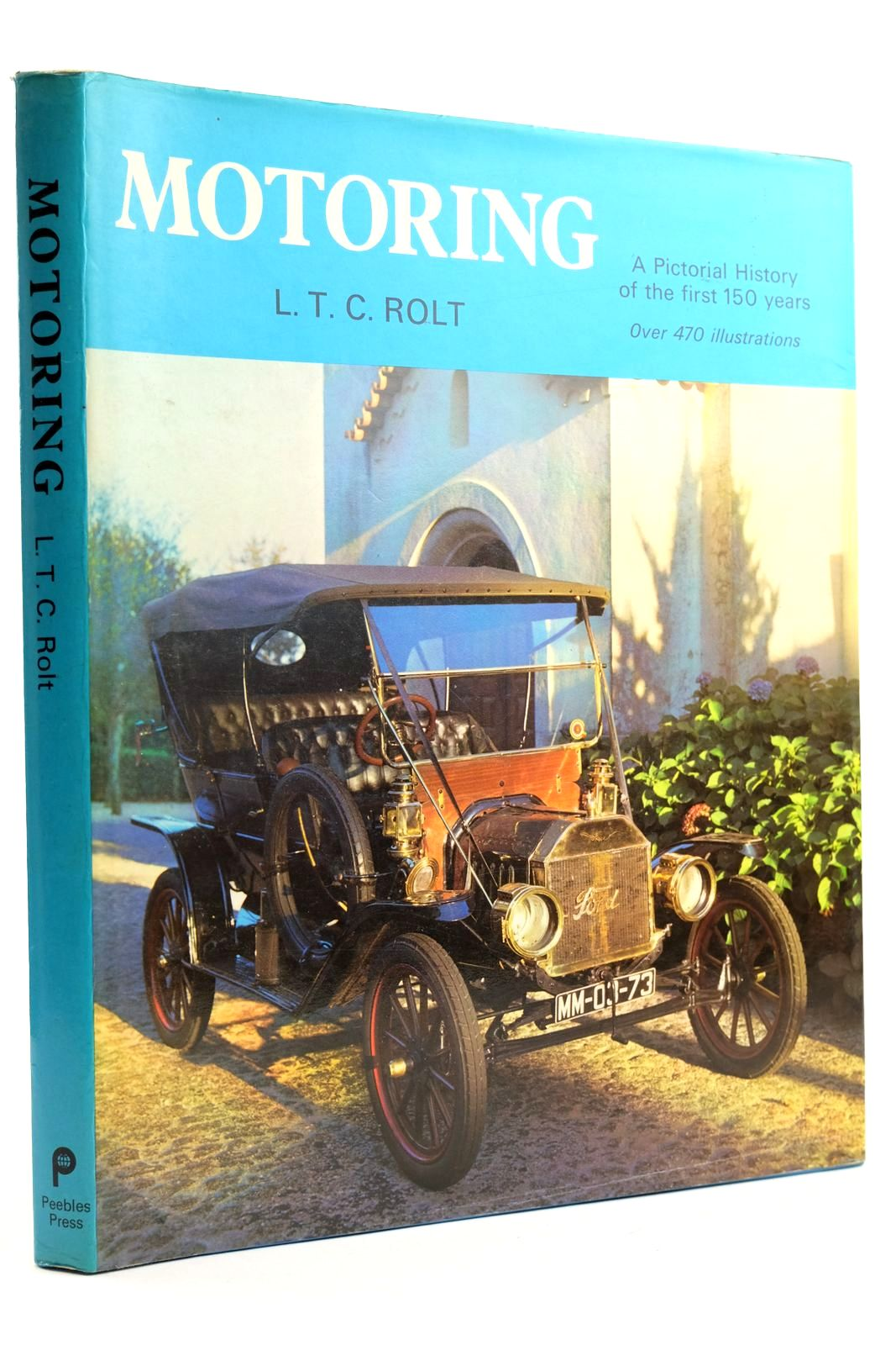 Photo of MOTORING A PICTORIAL HISTORY OF THE FIRST 150 YEARS written by Rolt, L.T.C. published by Peebles Press (STOCK CODE: 2132137)  for sale by Stella & Rose's Books