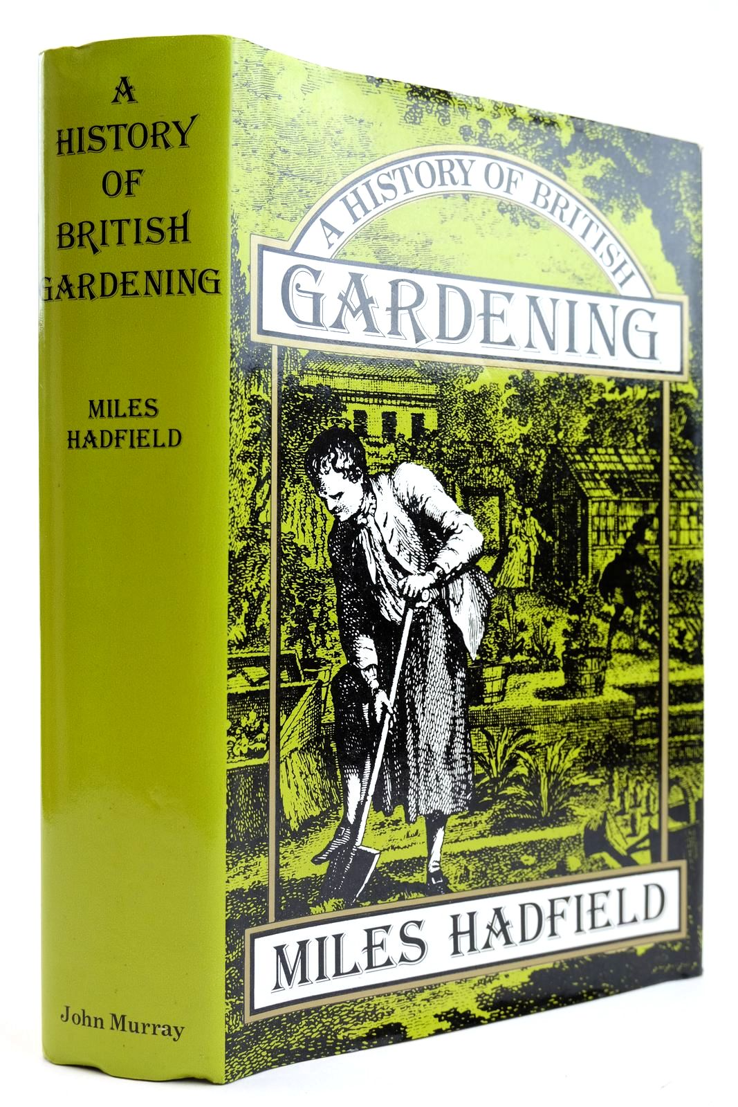 Photo of A HISTORY OF BRITISH GARDENING written by Hadfield, Miles published by John Murray (STOCK CODE: 2132141)  for sale by Stella & Rose's Books