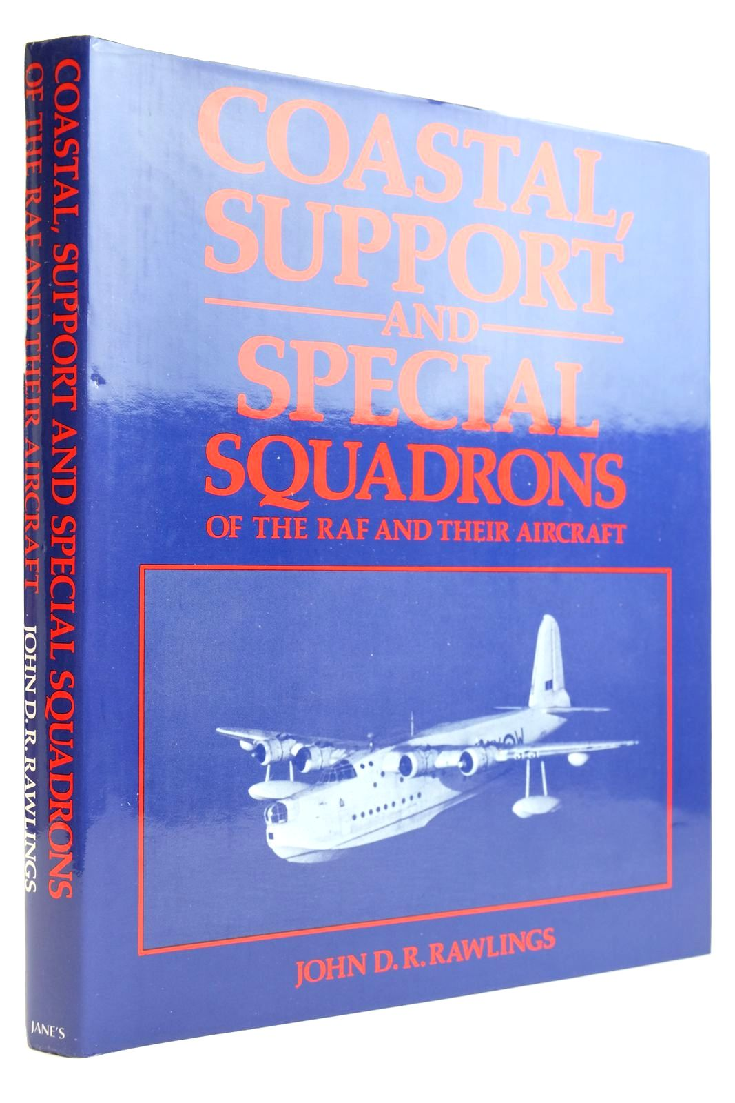 Photo of COASTAL, SUPPORT AND SPECIAL SQUADRONS OF THE RAF AND THEIR AIRCRAFT written by Rawlings, John D.R. published by Jane's Publishing Company (STOCK CODE: 2132154)  for sale by Stella & Rose's Books
