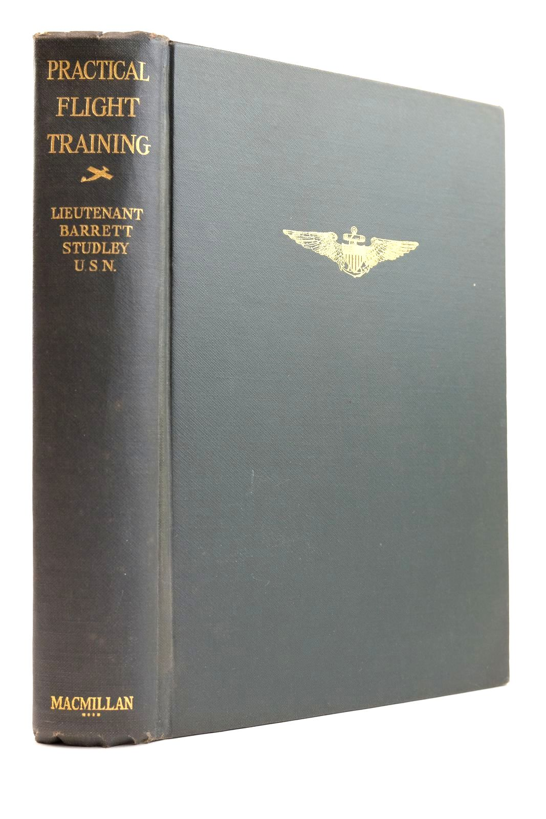 Photo of PRACTICAL FLIGHT TRAINING written by Studley, Barrett published by The Macmillan Company (STOCK CODE: 2132181)  for sale by Stella & Rose's Books