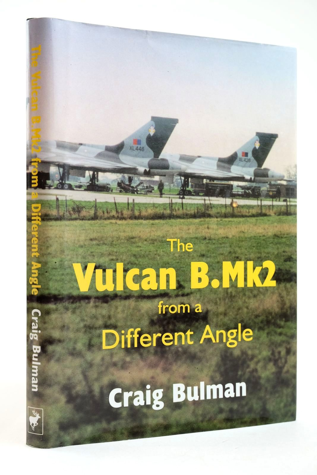 Photo of THE VULCAN B.MK2 FROM A DIFFERENT ANGLE written by Bulman, Craig published by Pentland Books Ltd (STOCK CODE: 2132184)  for sale by Stella & Rose's Books