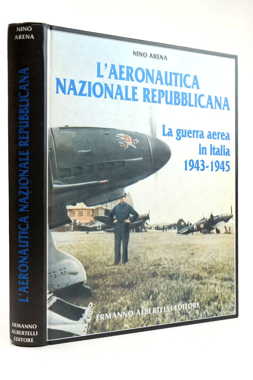 Photo of L'AERONAUTICA NAZIONALE REPUBBLICANA LA GUERRA AEREA IN ITALIA 1943-1945 written by Arena, Nino published by Ermanno Albertelli Editore (STOCK CODE: 2132188)  for sale by Stella & Rose's Books