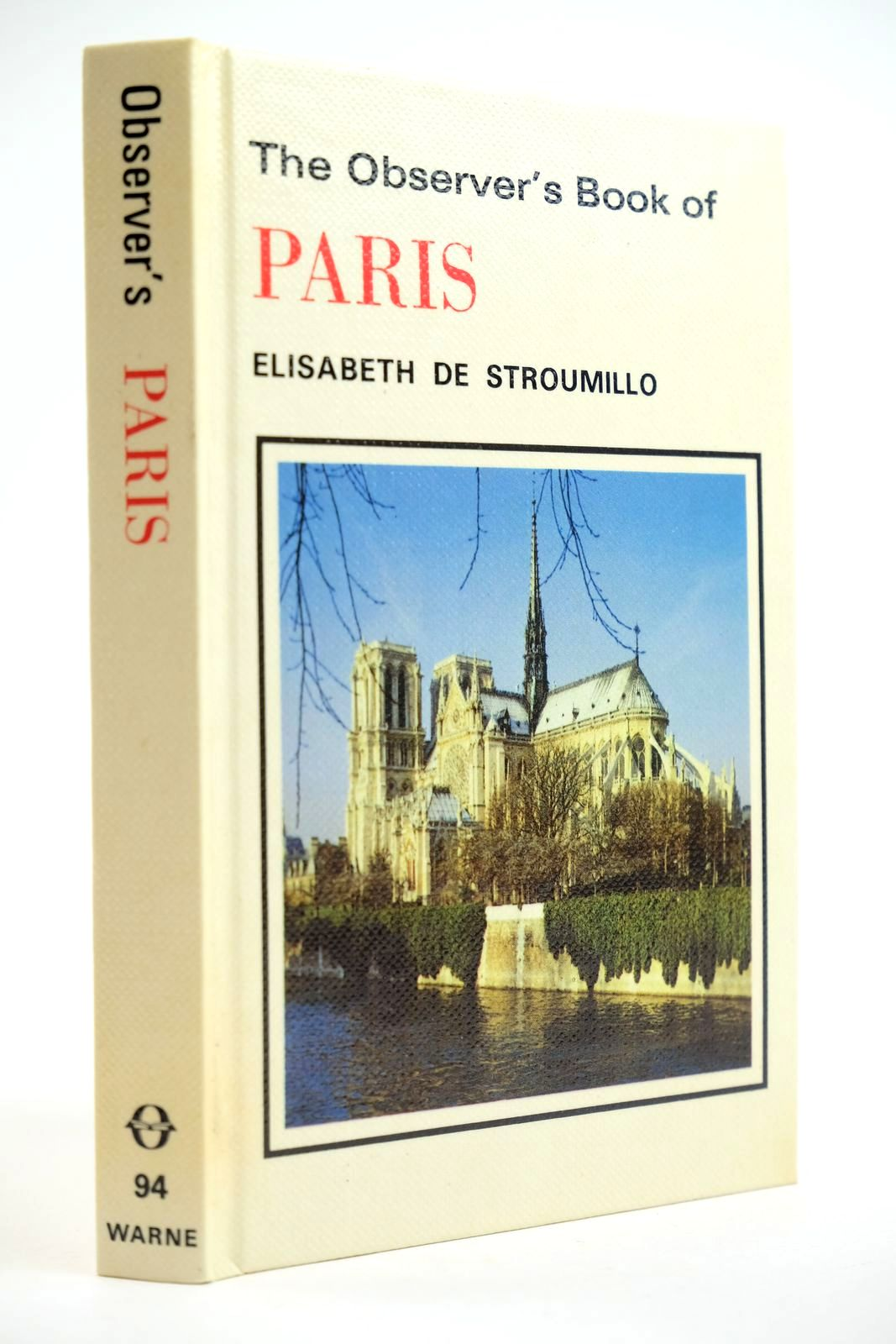 Photo of THE OBSERVER'S BOOK OF PARIS written by De Stroumillo, Elisabeth published by Frederick Warne & Co Ltd. (STOCK CODE: 2132191)  for sale by Stella & Rose's Books