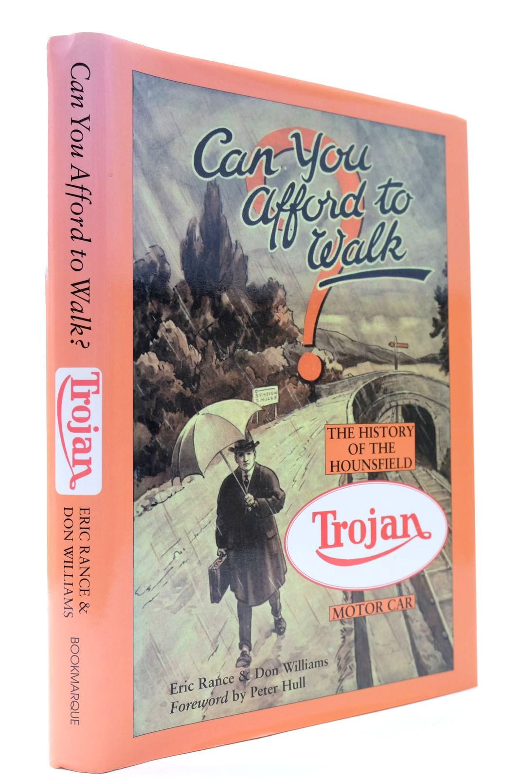 Photo of CAN YOU AFFORD TO WALK? THE HISTORY OF THE HOUNSFIELD TROJAN MOTOR CAR written by Rance, Eric<br />Williams, Don published by Bookmarque Publishing (STOCK CODE: 2132200)  for sale by Stella & Rose's Books