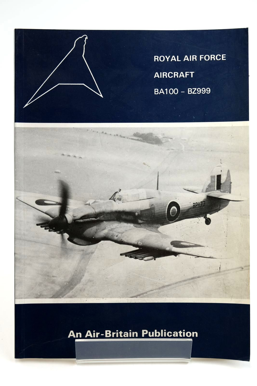 Photo of ROYAL AIR FORCE AIRCRAFT BA100 - BZ999 written by Halley, James J. published by Air-Britain (Historians) Ltd. (STOCK CODE: 2132208)  for sale by Stella & Rose's Books