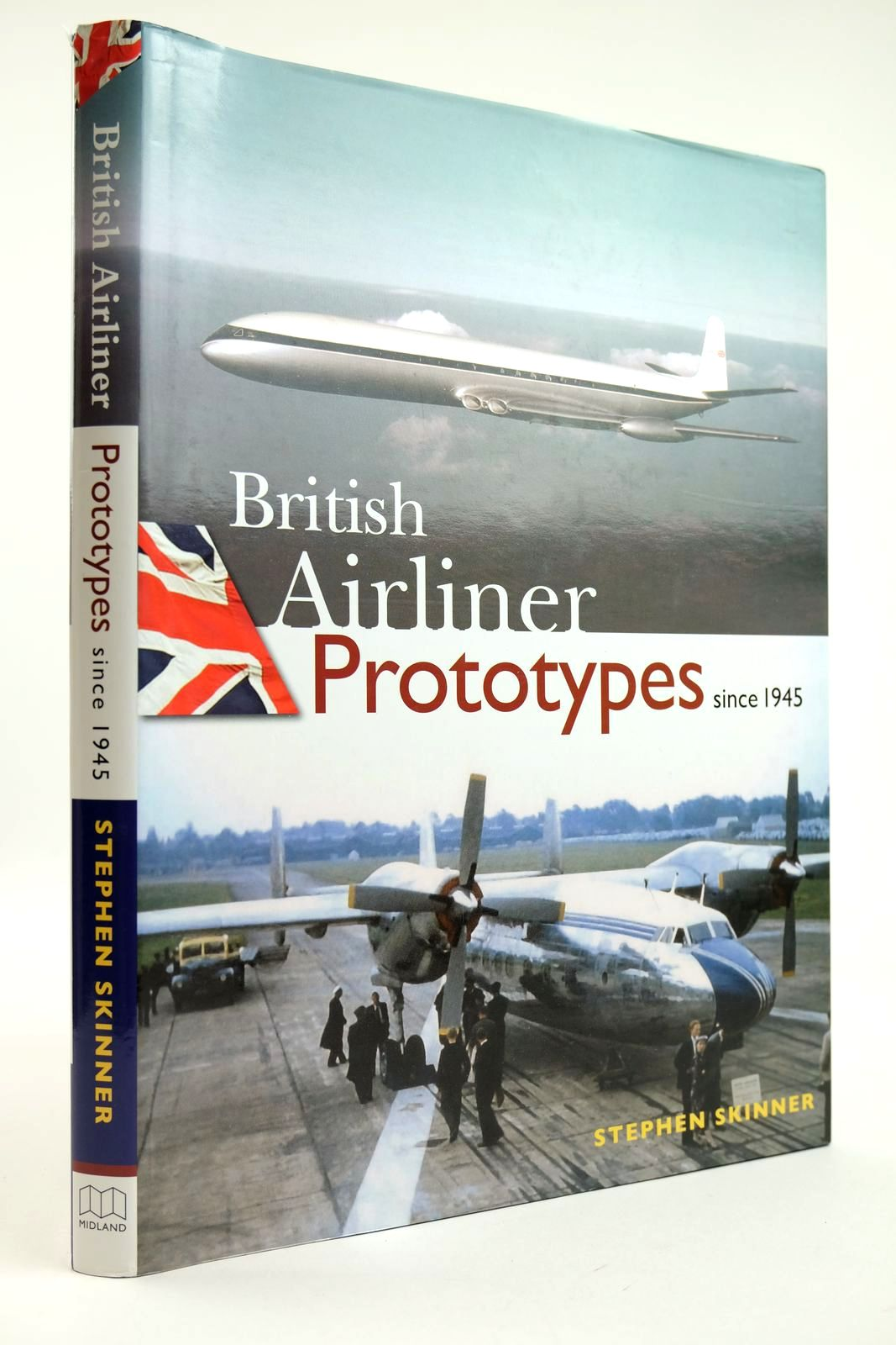 Photo of BRITISH AIRLINER PROTOTYPES SINCE 1945 written by Skinner, Stephen published by Midland Publishing (STOCK CODE: 2132211)  for sale by Stella & Rose's Books